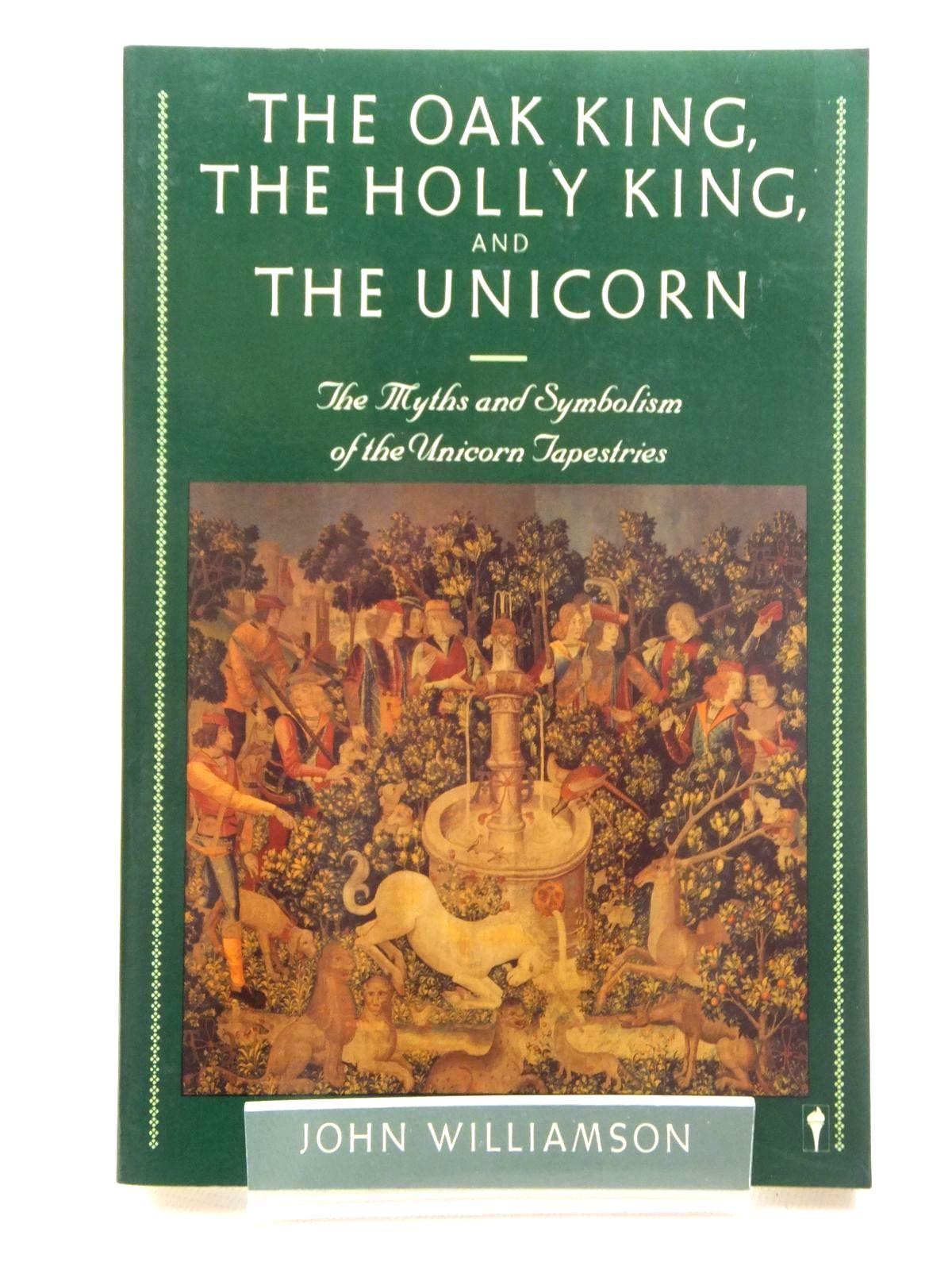 Photo of THE OAK KING, THE HOLLY KING, AND THE UNICORN written by Williamson, John published by Harper & Row (STOCK CODE: 1815007)  for sale by Stella & Rose's Books