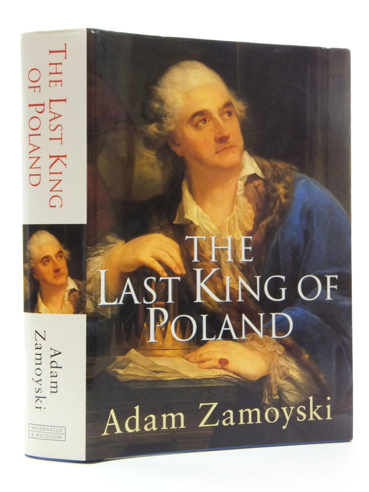 Photo of THE LAST KING OF POLAND written by Zamoyski, Adam published by Weidenfeld and Nicolson (STOCK CODE: 1815040)  for sale by Stella & Rose's Books
