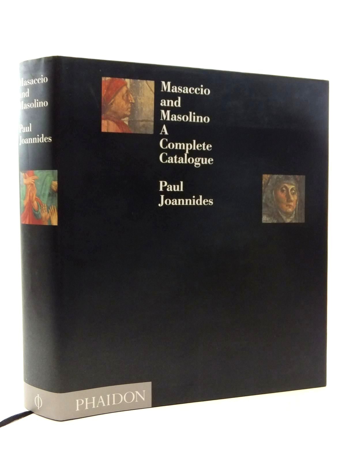 Photo of MASACCIO AND MASOLINO: A COMPLETE CATALOGUE- Stock Number: 1815060