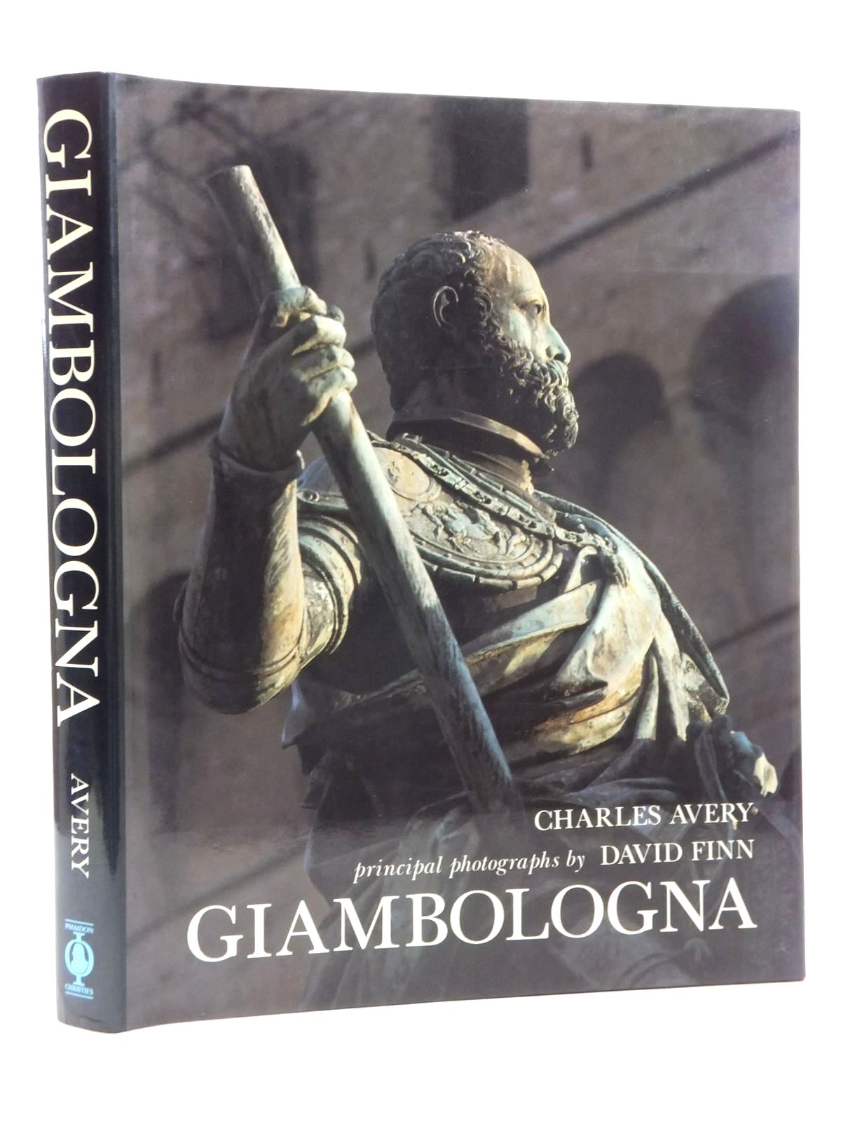 Photo of GIAMBOLOGNA: THE COMPLETE SCULPTURE written by Avery, Charles illustrated by Giambologna,