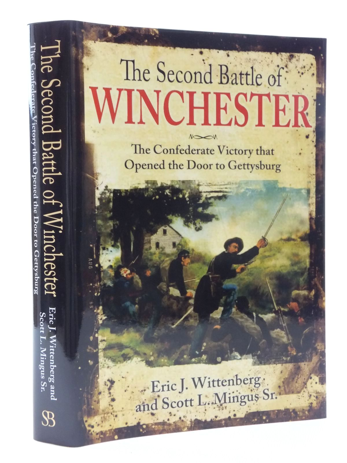 Photo of THE SECOND BATTLE OF WINCHESTER written by Wittenberg, Eric J. Mingus, Scott L. published by Savas Beatie (STOCK CODE: 1815162)  for sale by Stella & Rose's Books
