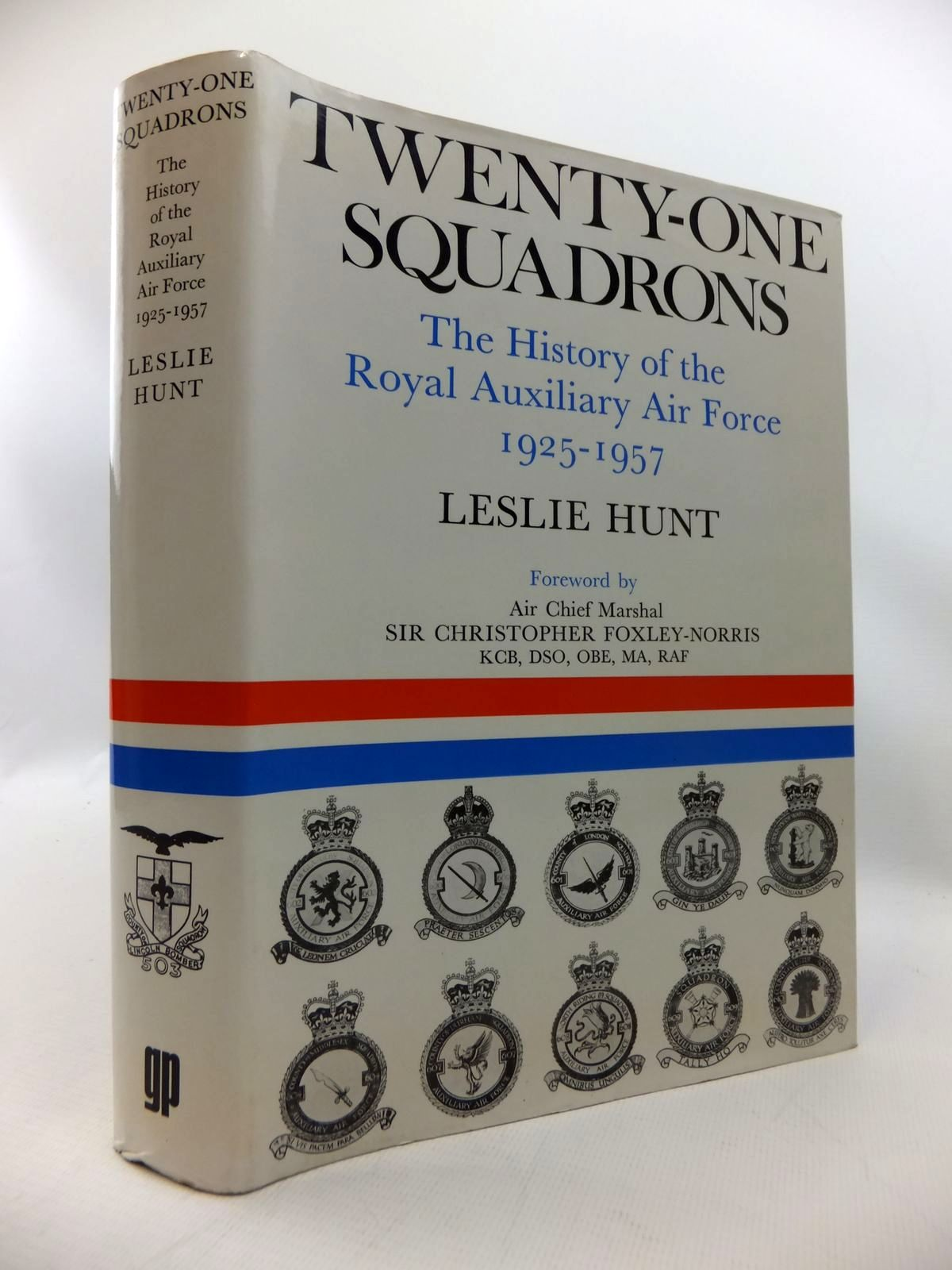 Photo of TWENTY-ONE SQUADRONS: THE HISTORY OF THE ROYAL AUXILIARY AIR FORCE 1925-1957 written by Hunt, Leslie published by Garnstone Press (STOCK CODE: 1815236)  for sale by Stella & Rose's Books