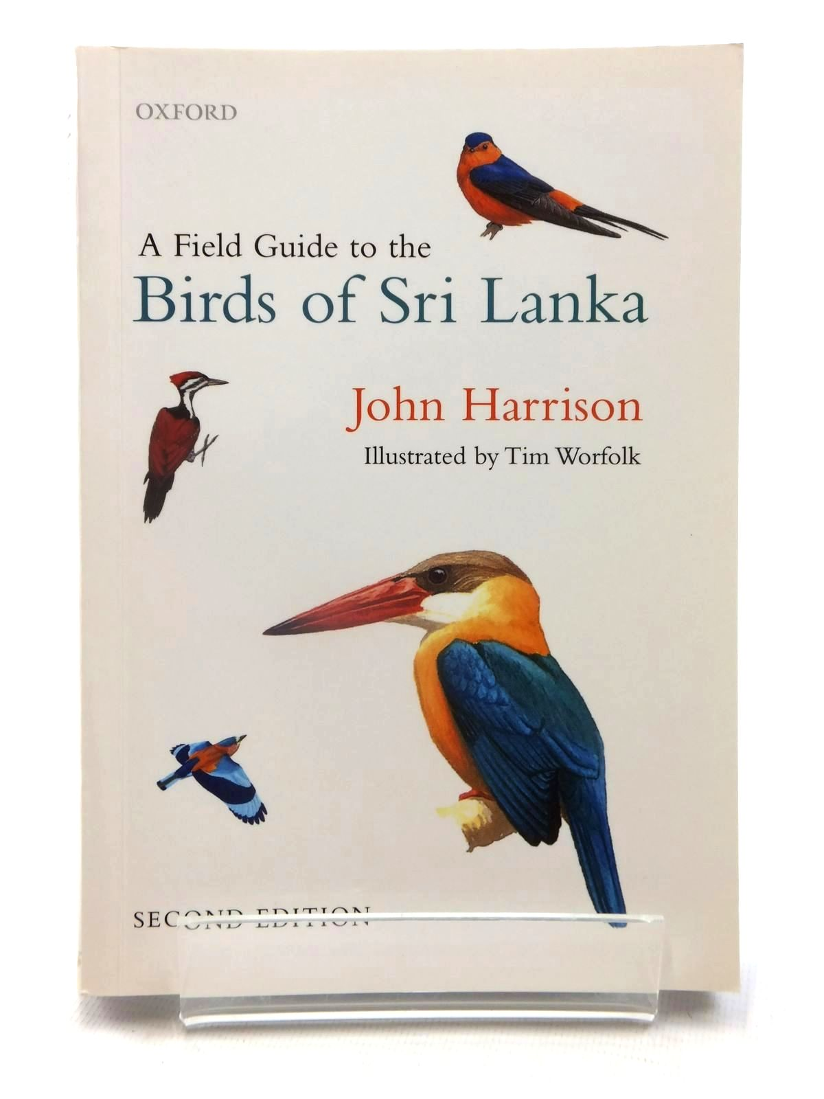 Photo of A FIELD GUIDE TO THE BIRDS OF SRI LANKA written by Harrison, John illustrated by Worfolk, Tim published by Oxford University Press (STOCK CODE: 1815268)  for sale by Stella & Rose's Books
