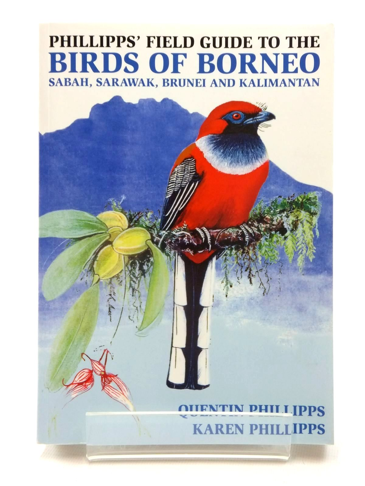 Photo of PHILLIPPS' FIELD GUIDE TO THE BIRDS OF BORNEO written by Phillipps, Quentin illustrated by Phillipps, Karen published by Beaufoy Books (STOCK CODE: 1815275)  for sale by Stella & Rose's Books