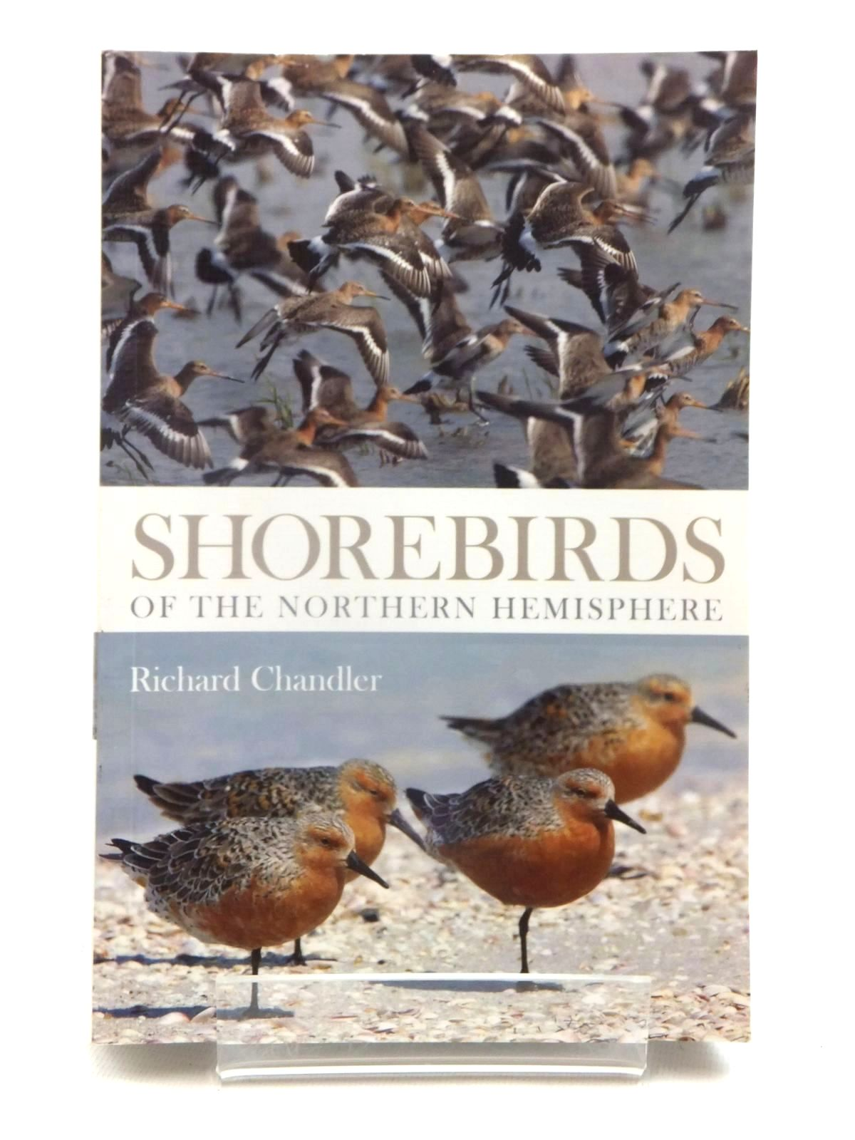 Photo of SHOREBIRDS OF THE NORTHERN HEMISPHERE written by Chandler, Richard published by Christopher Helm (STOCK CODE: 1815277)  for sale by Stella & Rose's Books