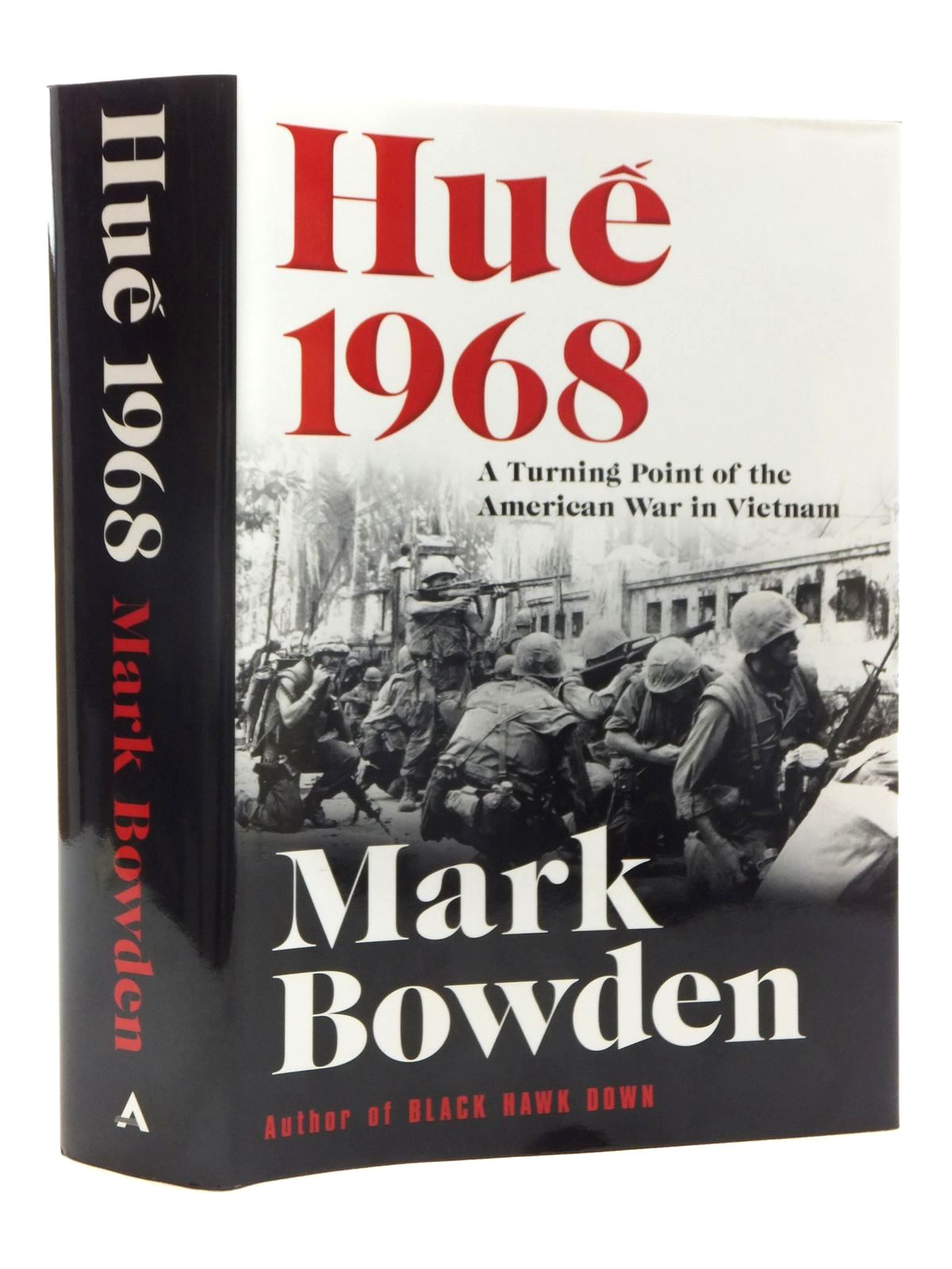 Photo of HUE 1968: A TURNING POINT OF THE AMERICAN WAR IN VIETNAM written by Bowden, Mark published by Atlantic Monthly Press (STOCK CODE: 1815345)  for sale by Stella & Rose's Books