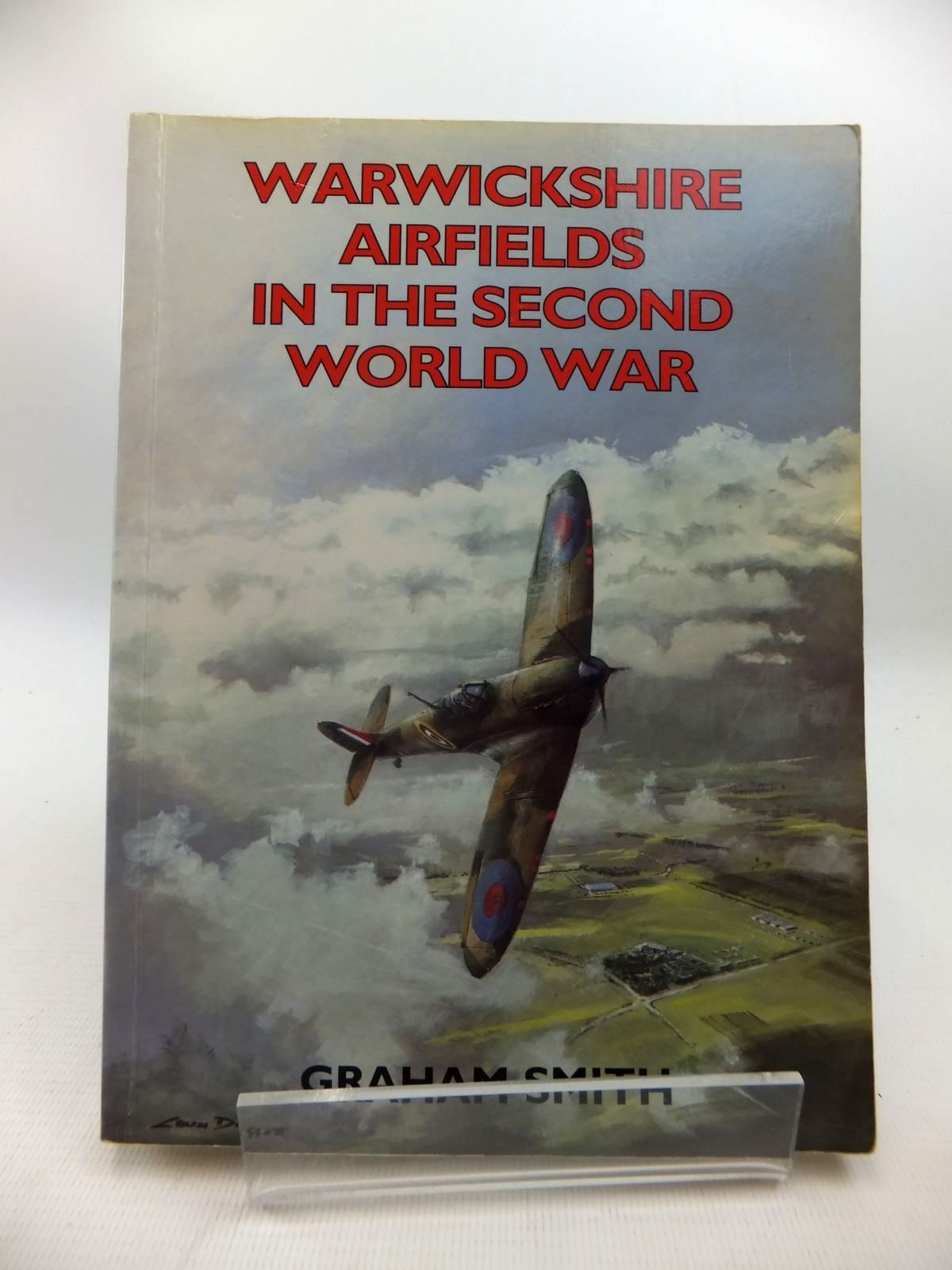 Photo of WARWICKSHIRE AIRFIELDS IN THE SECOND WORLD WAR written by Smith, Graham published by Countryside Books (STOCK CODE: 1815363)  for sale by Stella & Rose's Books