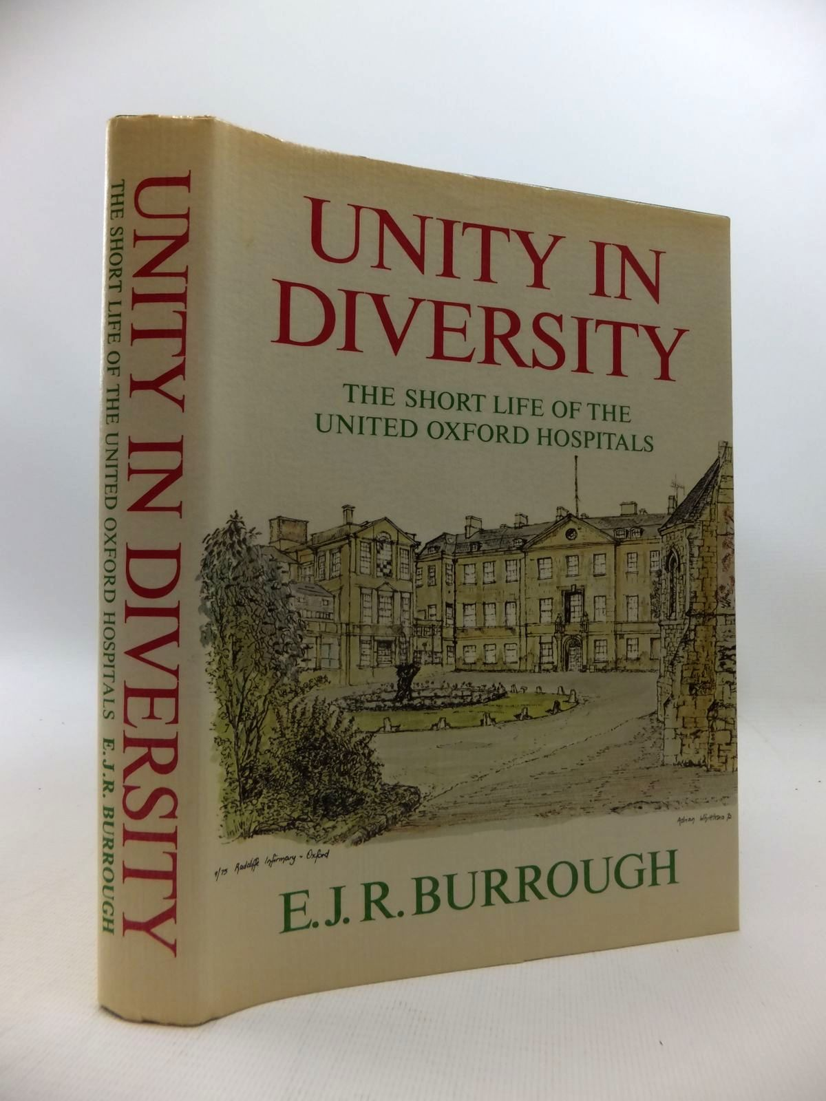 Photo of UNITY IN DIVERSITY: THE SHORT LIFE OF THE UNITED OXFORD HOSPITALS- Stock Number: 1815366