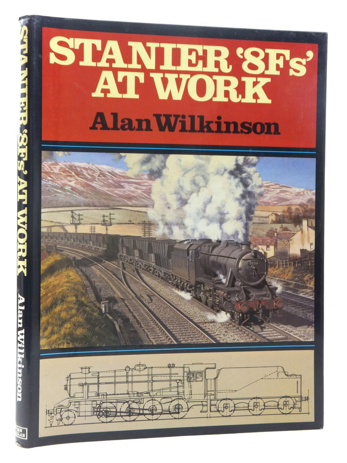 Photo of STANIER '8FS' AT WORK written by Wilkinson, Alan published by Ian Allan Ltd. (STOCK CODE: 1815417)  for sale by Stella & Rose's Books