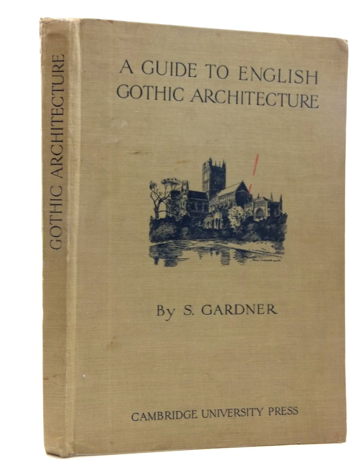 Photo of A GUIDE TO ENGLISH GOTHIC ARCHITECTURE written by Gardner, Samuel published by Cambridge University Press (STOCK CODE: 1815426)  for sale by Stella & Rose's Books