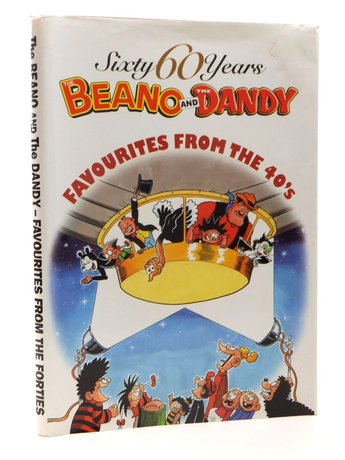 Photo of THE BEANO AND THE DANDY FAVOURITES FROM THE 40'S published by D.C. Thomson & Co Ltd. (STOCK CODE: 1815475)  for sale by Stella & Rose's Books
