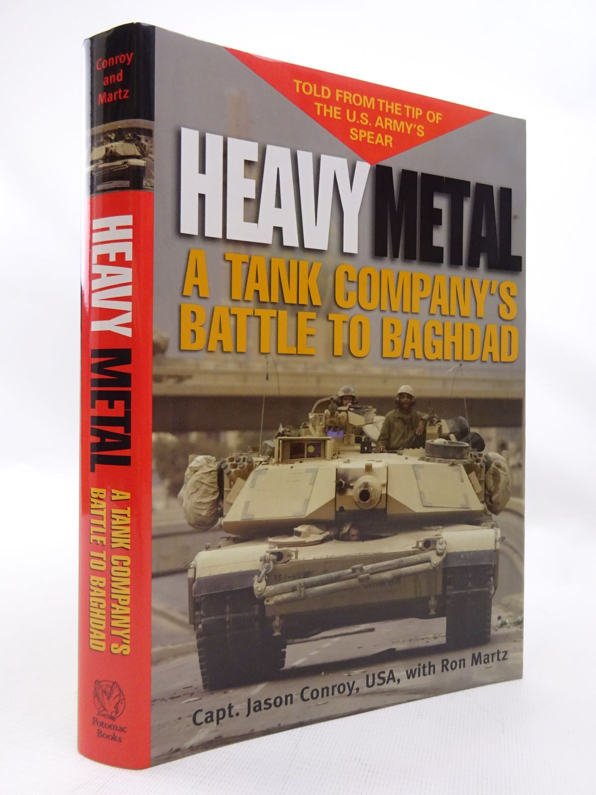 Photo of HEAVY METAL: A TANK COMPANY'S BATTLE TO BAGHDAD written by Conroy, Jason Martz, Ron published by Potomac Books, Inc. (STOCK CODE: 1815500)  for sale by Stella & Rose's Books