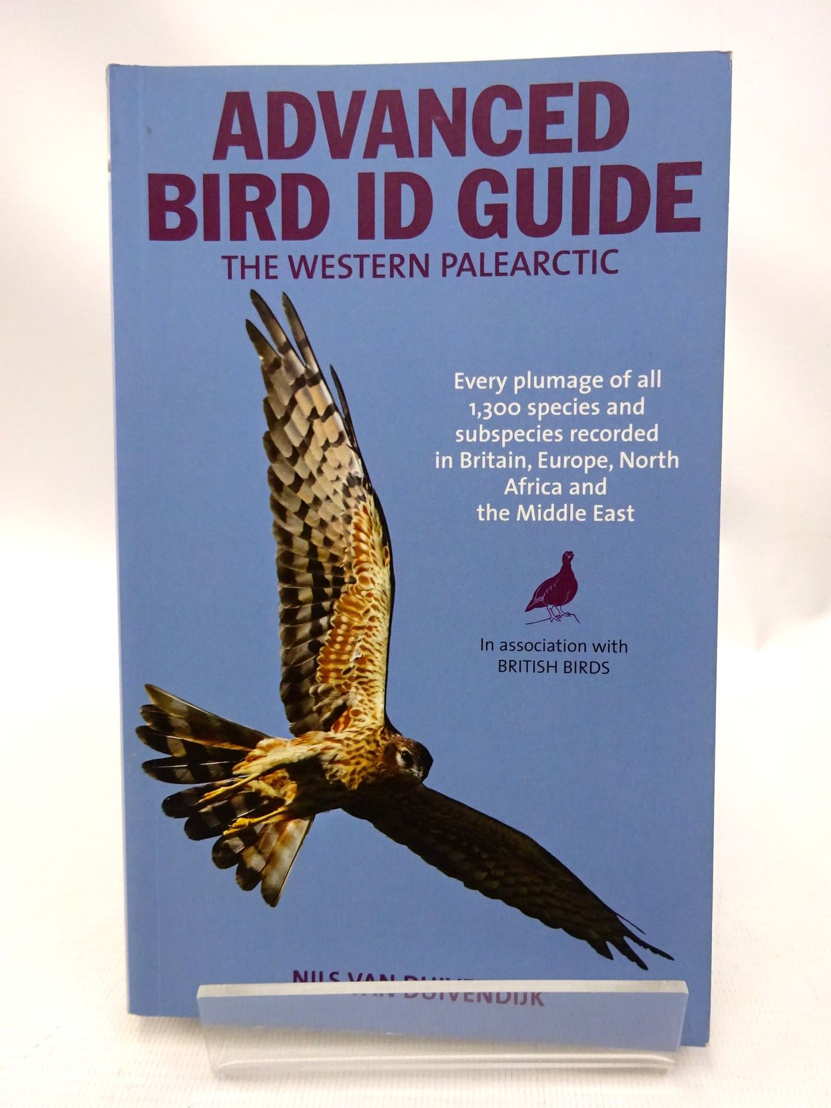 Photo of ADVANCED BIRD ID GUIDE: THE WESTERN PALEARCTIC written by Van Duivenduk, Nils published by New Holland (STOCK CODE: 1815504)  for sale by Stella & Rose's Books