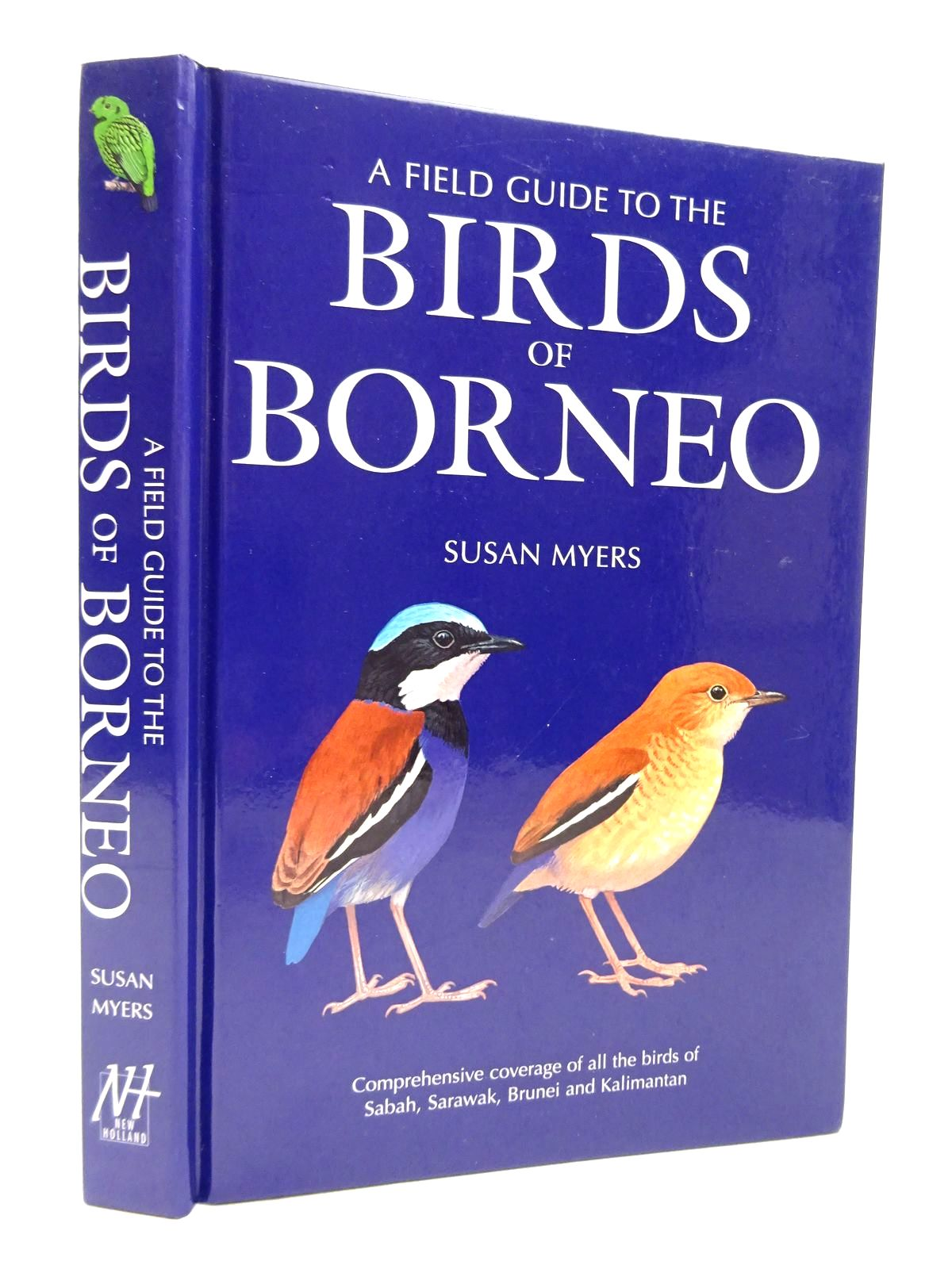 Photo of A FIELD GUIDE TO THE BIRDS OF BORNEO written by Myers, Susan illustrated by Allen, Richard