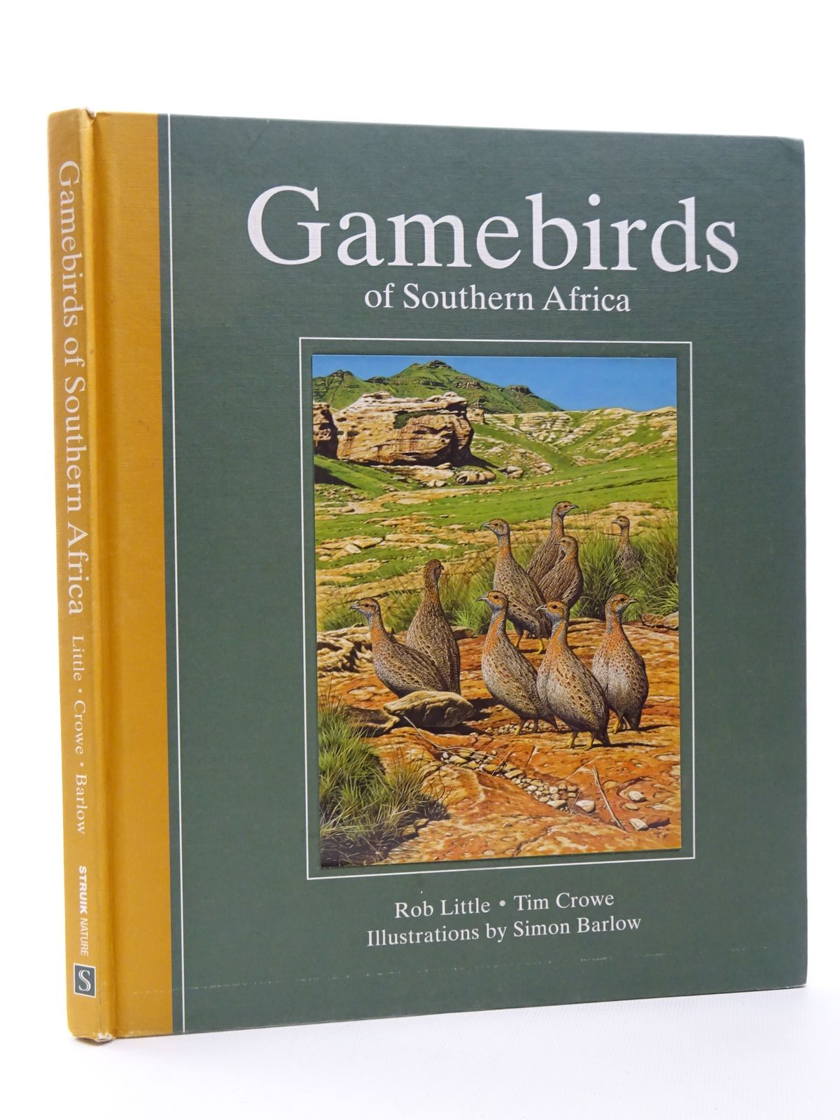 Photo of GAMEBIRDS OF SOUTHERN AFRICA written by Little, Rob Crowe, Tim illustrated by Barlow, Simon published by Struik Nature (STOCK CODE: 1815602)  for sale by Stella & Rose's Books