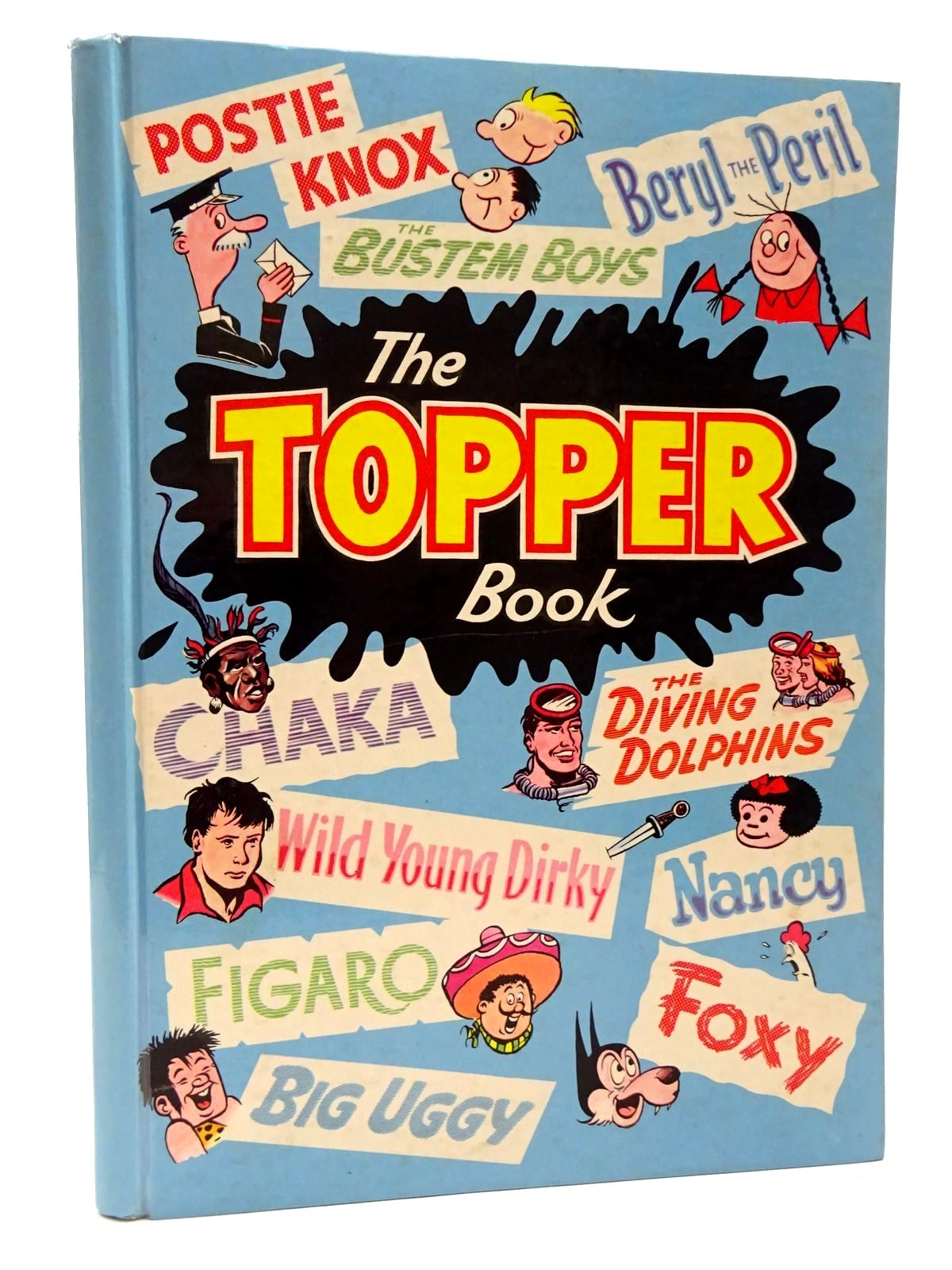 Photo of THE TOPPER BOOK 1962 published by D.C. Thomson & Co Ltd. (STOCK CODE: 1815606)  for sale by Stella & Rose's Books