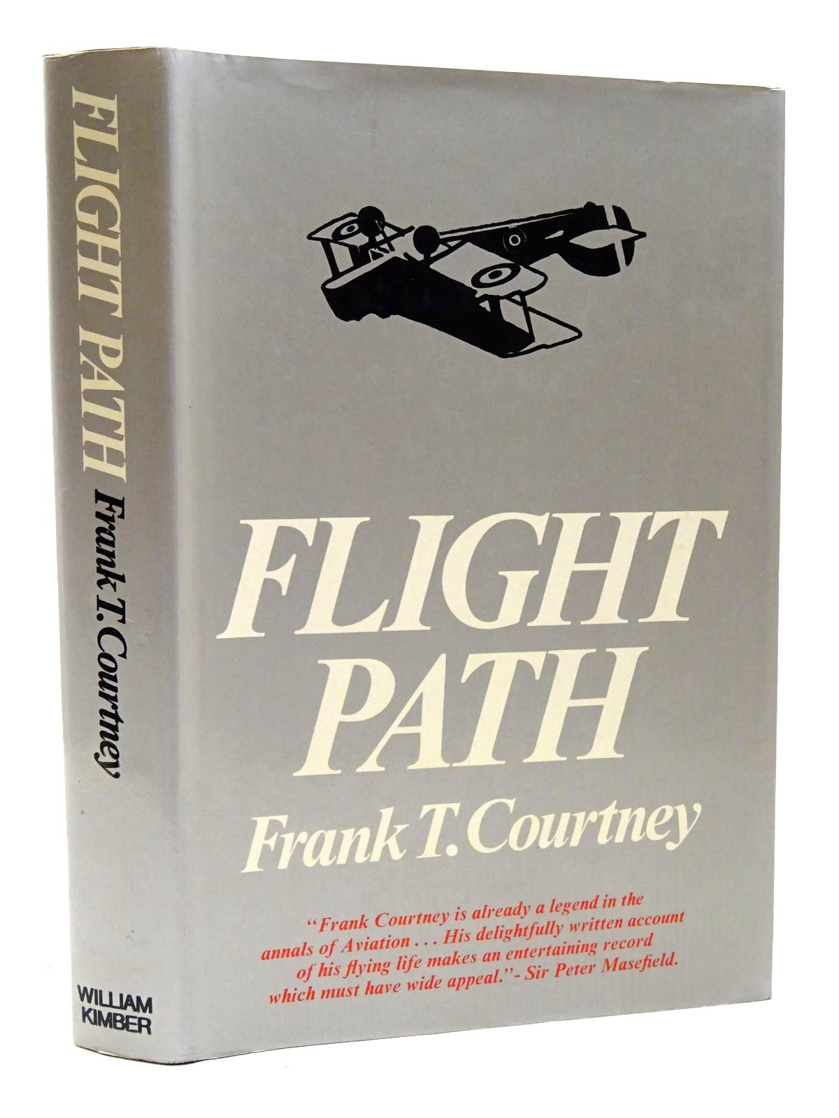 Photo of FLIGHT PATH: MY FIFTY YEARS OF AVIATION written by Courtney, Frank T. published by William Kimber (STOCK CODE: 1815642)  for sale by Stella & Rose's Books