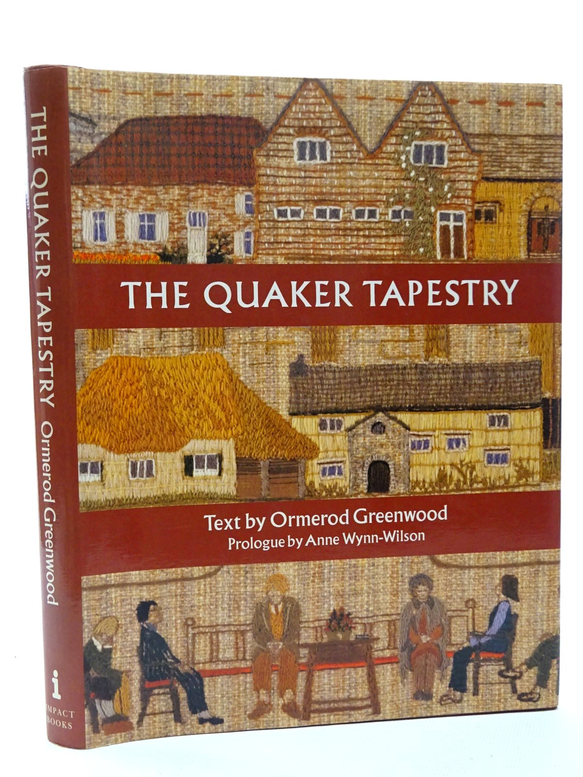 Photo of THE QUAKER TAPESTRY: A CELEBRATION OF INSIGHTS written by Greenwood, John Ormerod published by Impact Books (STOCK CODE: 1815659)  for sale by Stella & Rose's Books