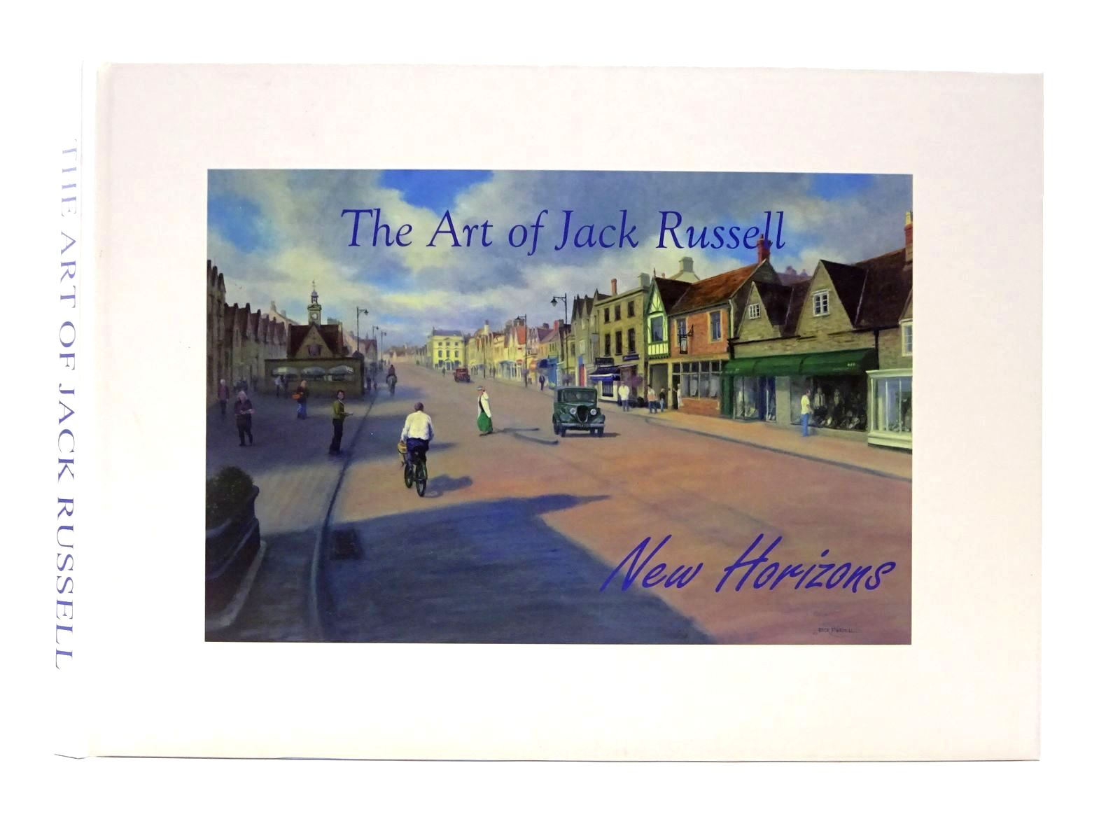 Photo of THE ART OF JACK RUSSELL: NEW HORIZONS written by Russell, Jack illustrated by Russell, Jack published by Jr Marketing (STOCK CODE: 1815662)  for sale by Stella & Rose's Books