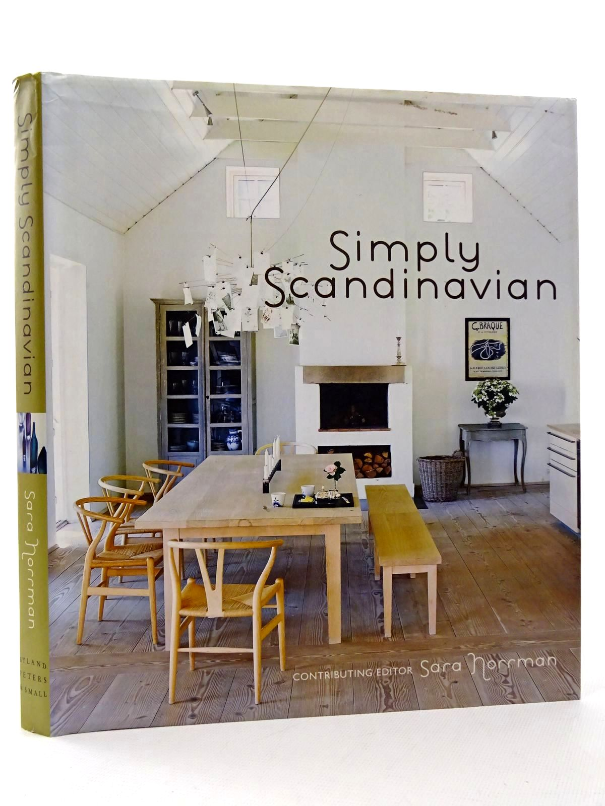Photo of SIMPLY SCANDINAVIAN written by Norrman, Sara<br />Englund, Magnus<br />Clifton-Mogg, Caroline published by Ryland Peters &amp; Small (STOCK CODE: 1815667)  for sale by Stella & Rose's Books
