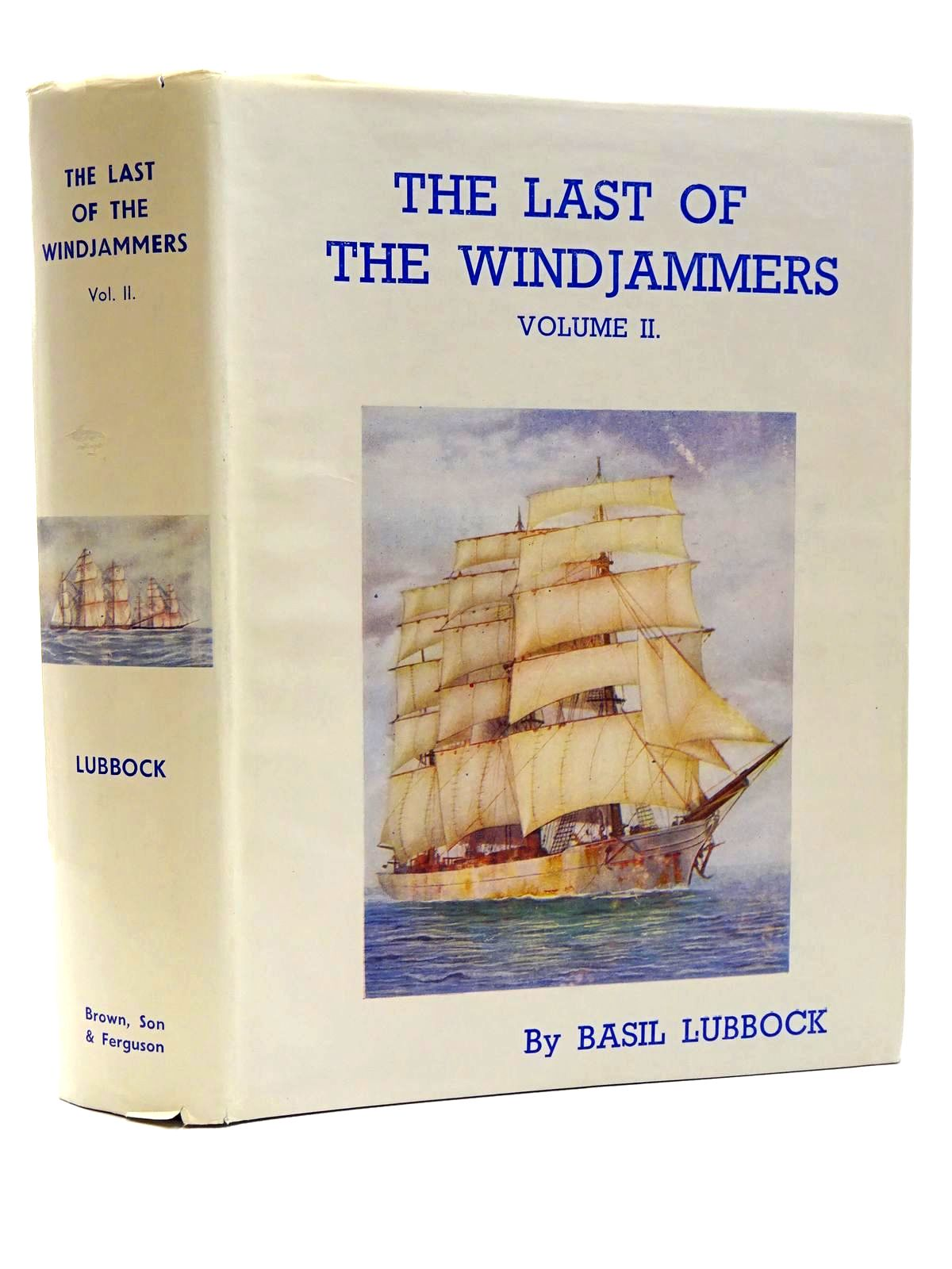 Photo of THE LAST OF THE WINDJAMMERS VOLUME II- Stock Number: 1815685