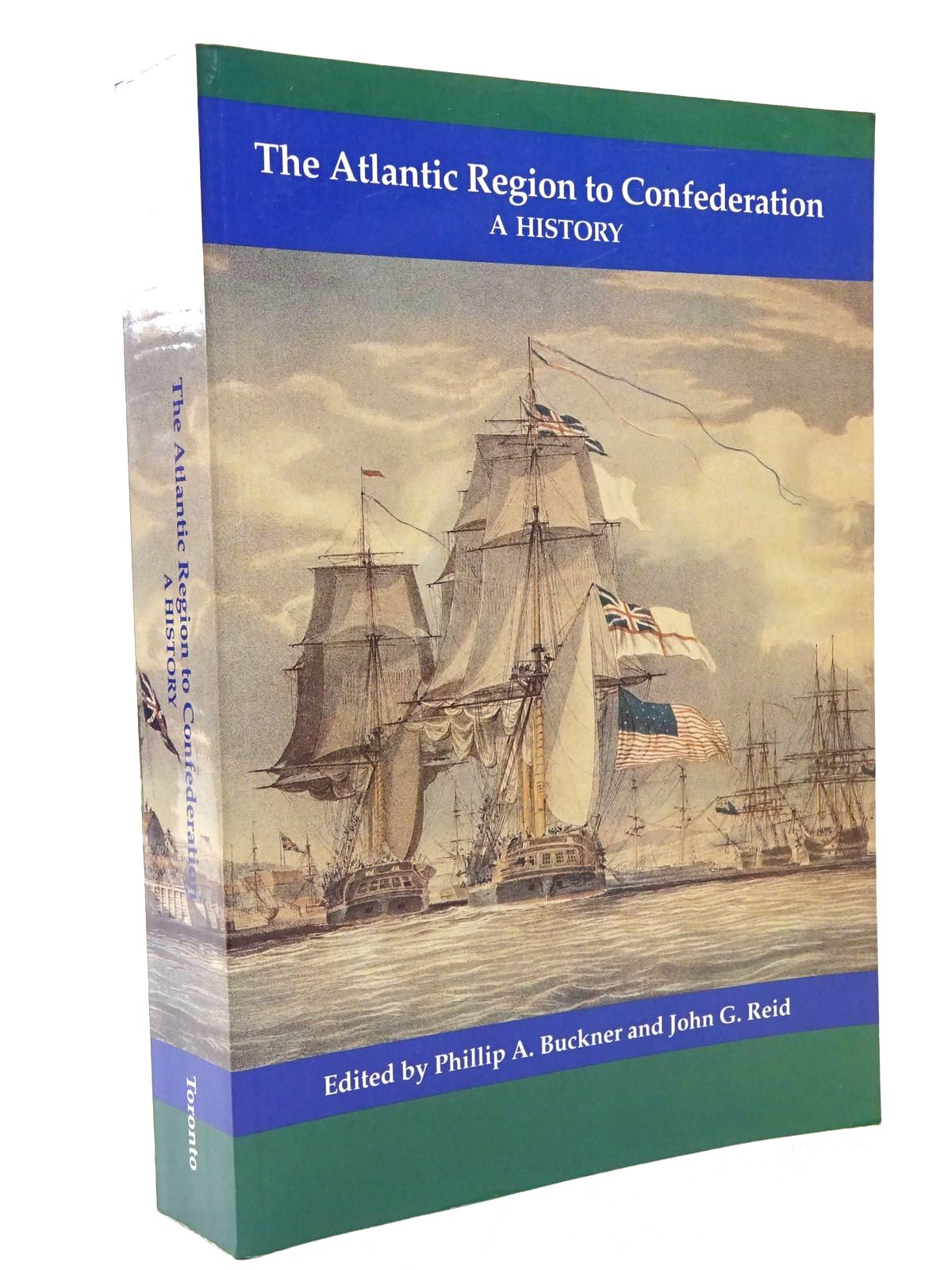 Photo of THE ATLANTIC REGION TO CONFEDERATION: A HISTORY- Stock Number: 1815696