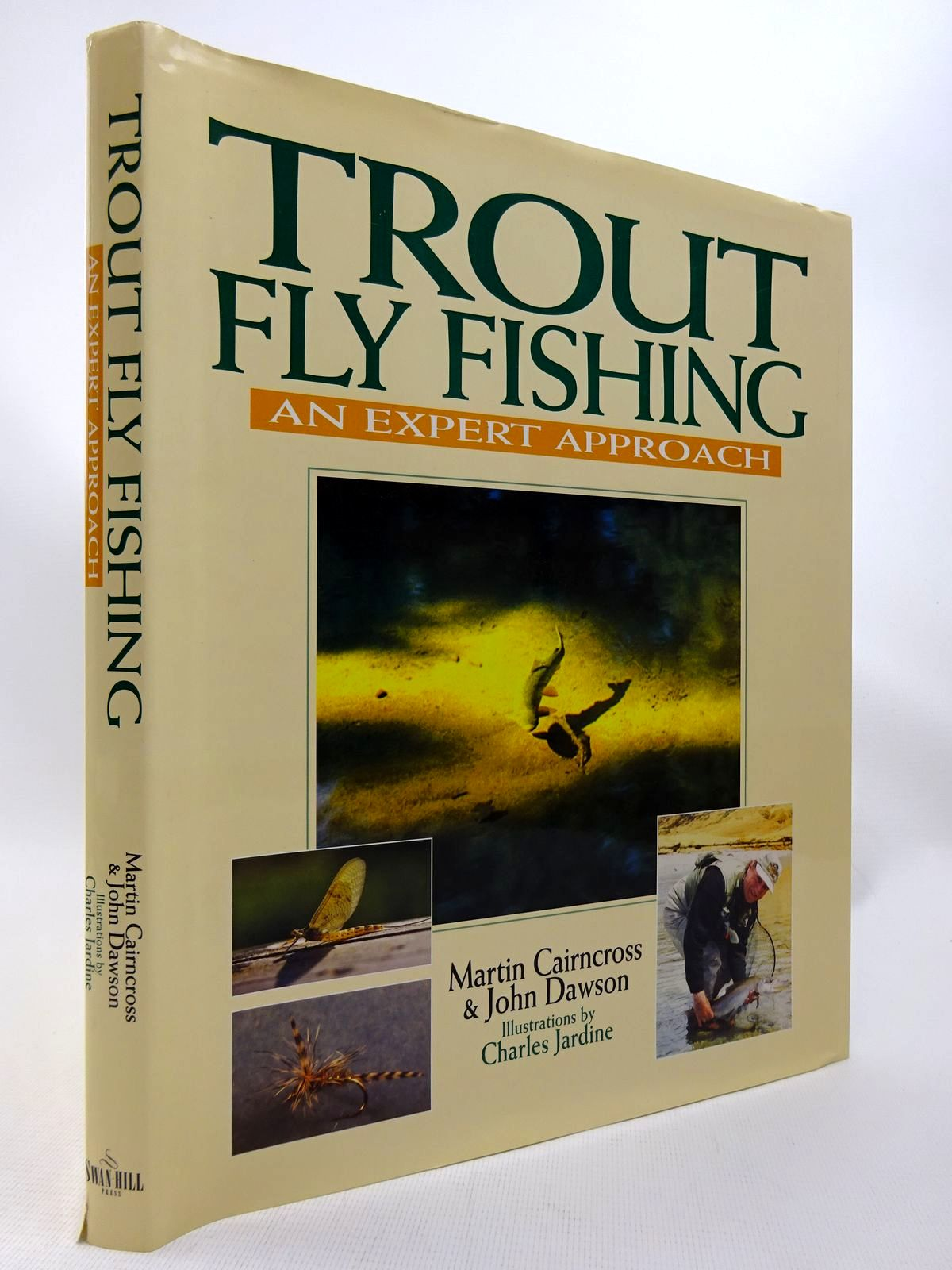 Photo of TROUT FLY FISHING: AN EXPERT APPROACH written by Cairncross, Martin Dawson, John illustrated by Jardine, Charles published by Swan Hill Press (STOCK CODE: 1815878)  for sale by Stella & Rose's Books