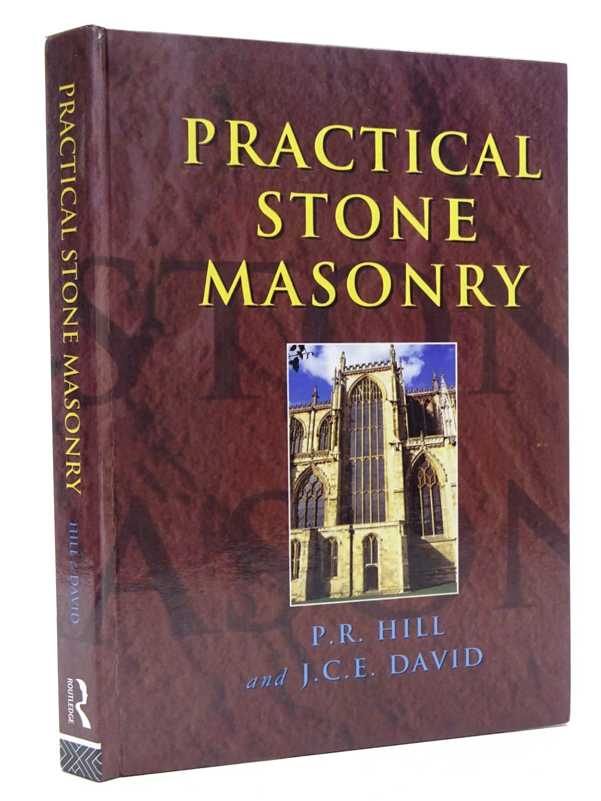 Photo of PRACTICAL STONE MASONRY written by Hill, P.R. David, J.C.E. published by Routledge (STOCK CODE: 1815886)  for sale by Stella & Rose's Books