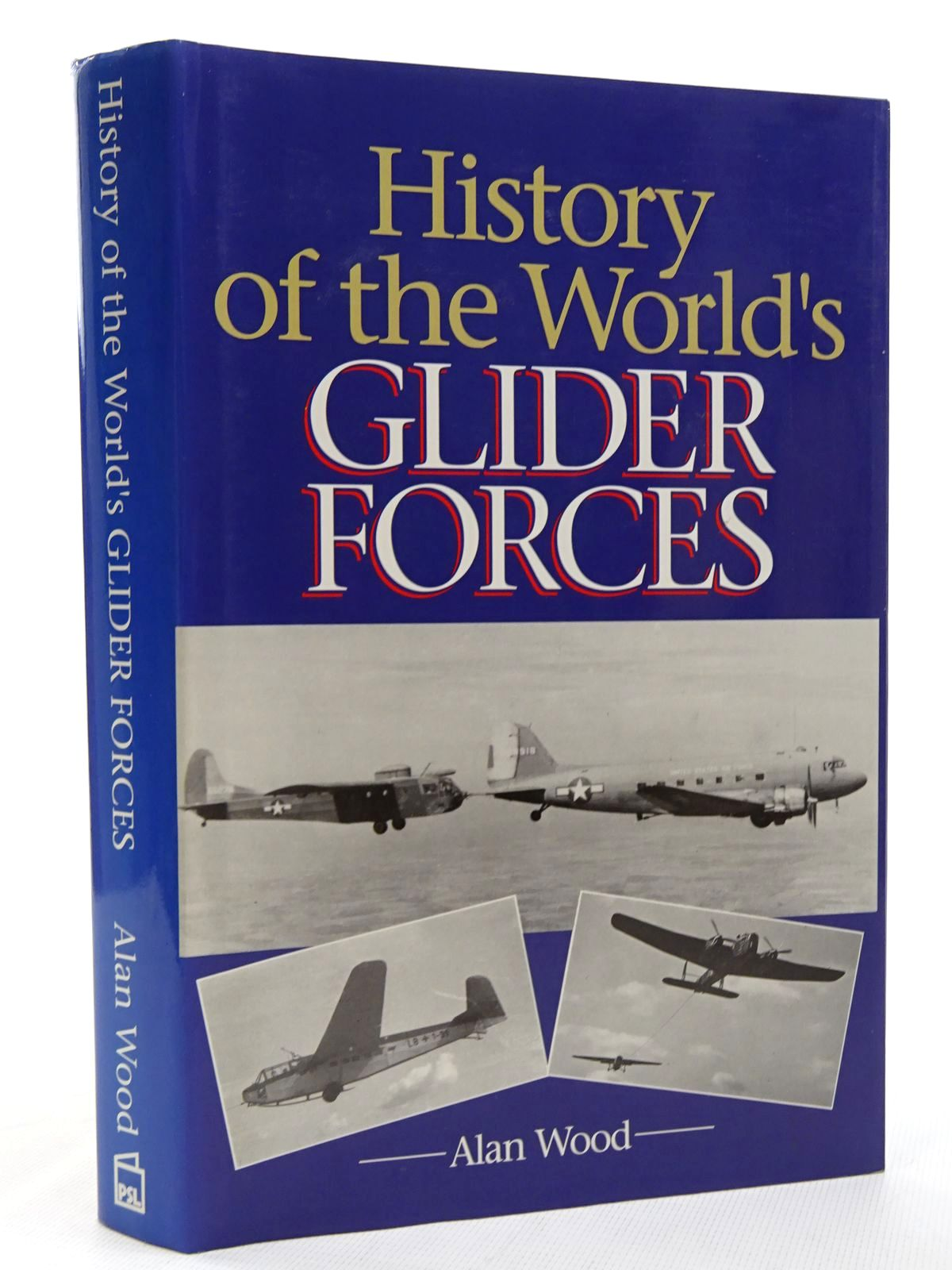 Photo of HISTORY OF THE WORLD'S GLIDER FORCES- Stock Number: 1815890