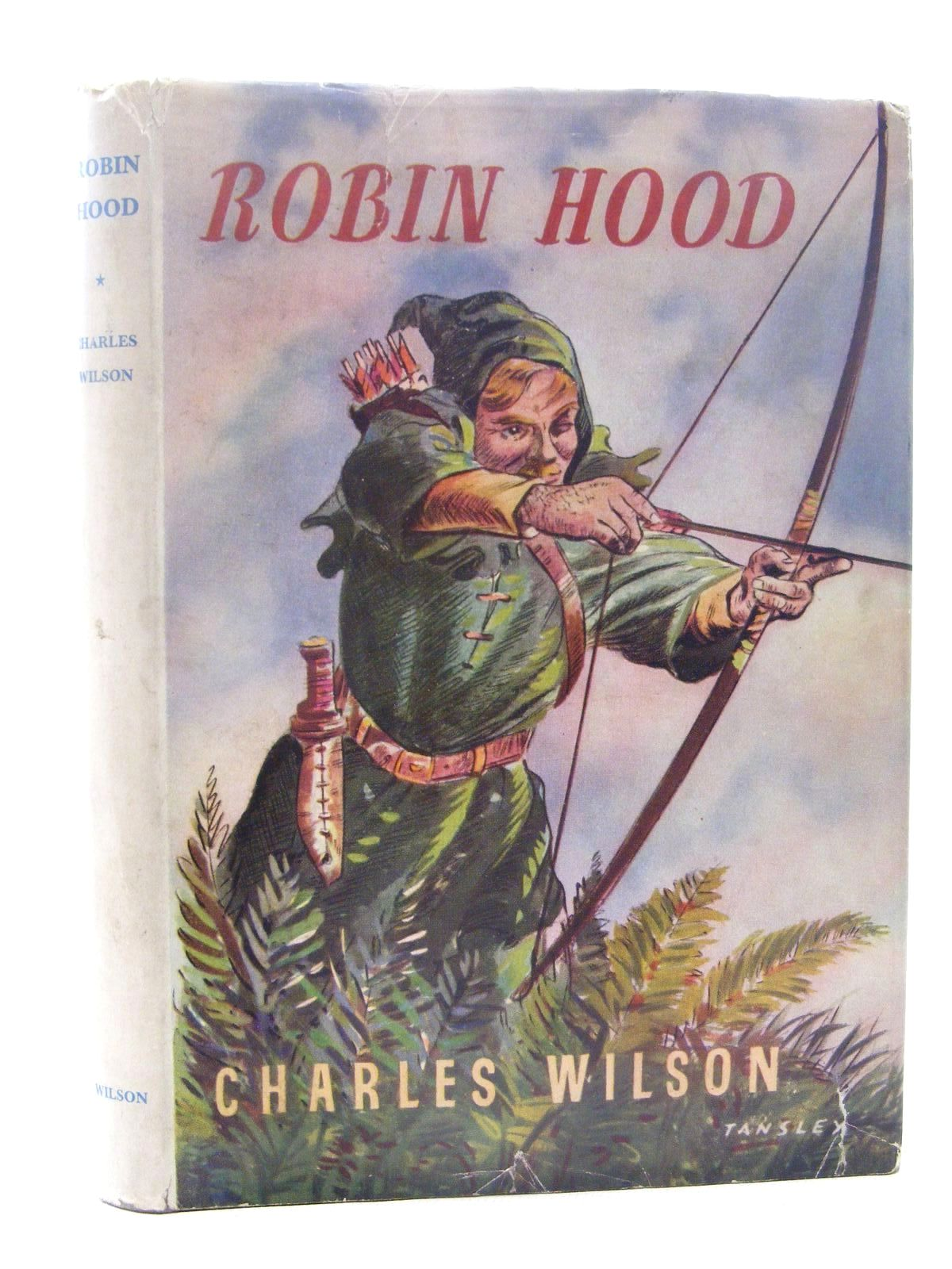 Photo of ROBIN HOOD HIS MERRY EXPLOITS written by Wilson, Charles published by Charles Wilson (booksellers) Limited (STOCK CODE: 1815952)  for sale by Stella & Rose's Books