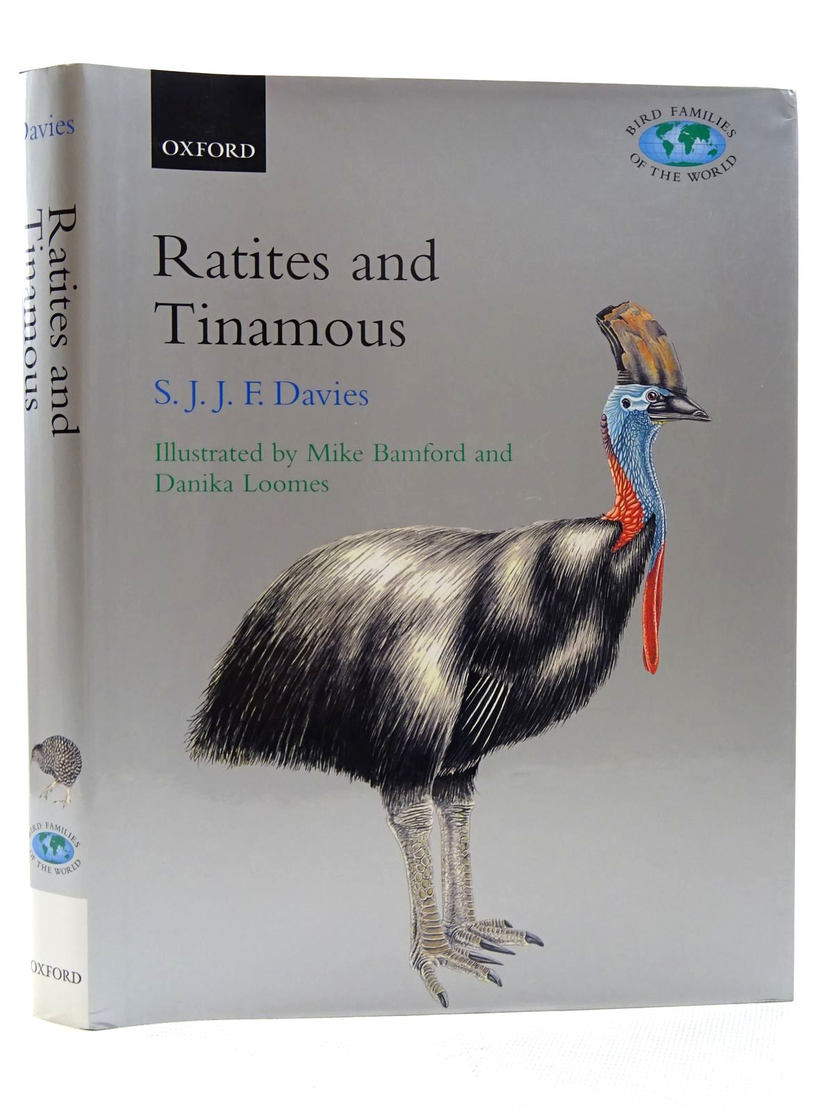Photo of RATITES AND TINAMOUS (BIRD FAMILIES OF THE WORLD SERIES) written by Davies, S.J.J.F. illustrated by Bamford, Michael J. Loomes, Danika published by Oxford University Press (STOCK CODE: 1815976)  for sale by Stella & Rose's Books