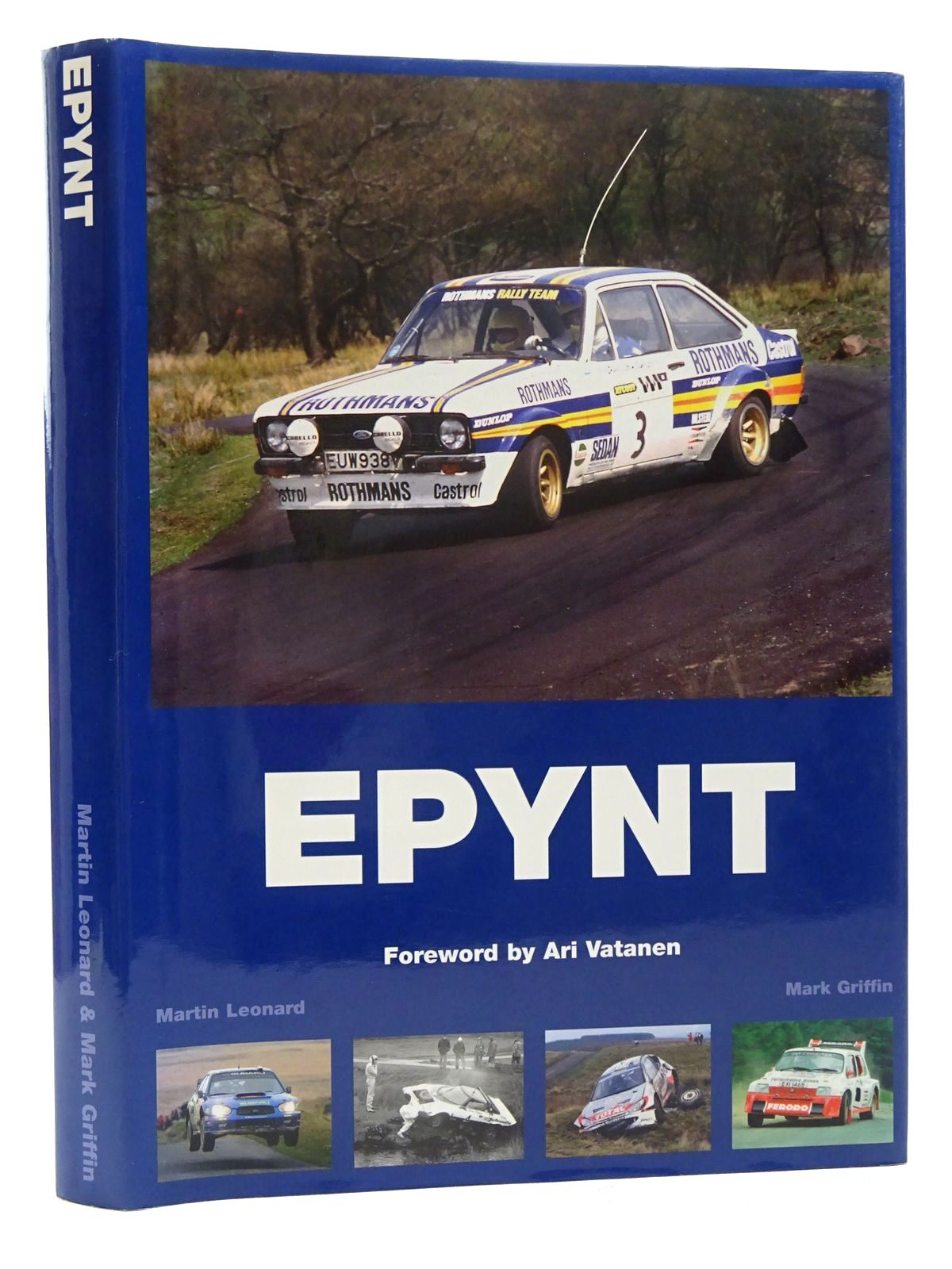 Photo of EPYNT A STAGE RALLYING HISTORY written by Leonard, Martin Griffin, Mark Vatanen, Ari published by Wales Rally Gb (STOCK CODE: 1815989)  for sale by Stella & Rose's Books