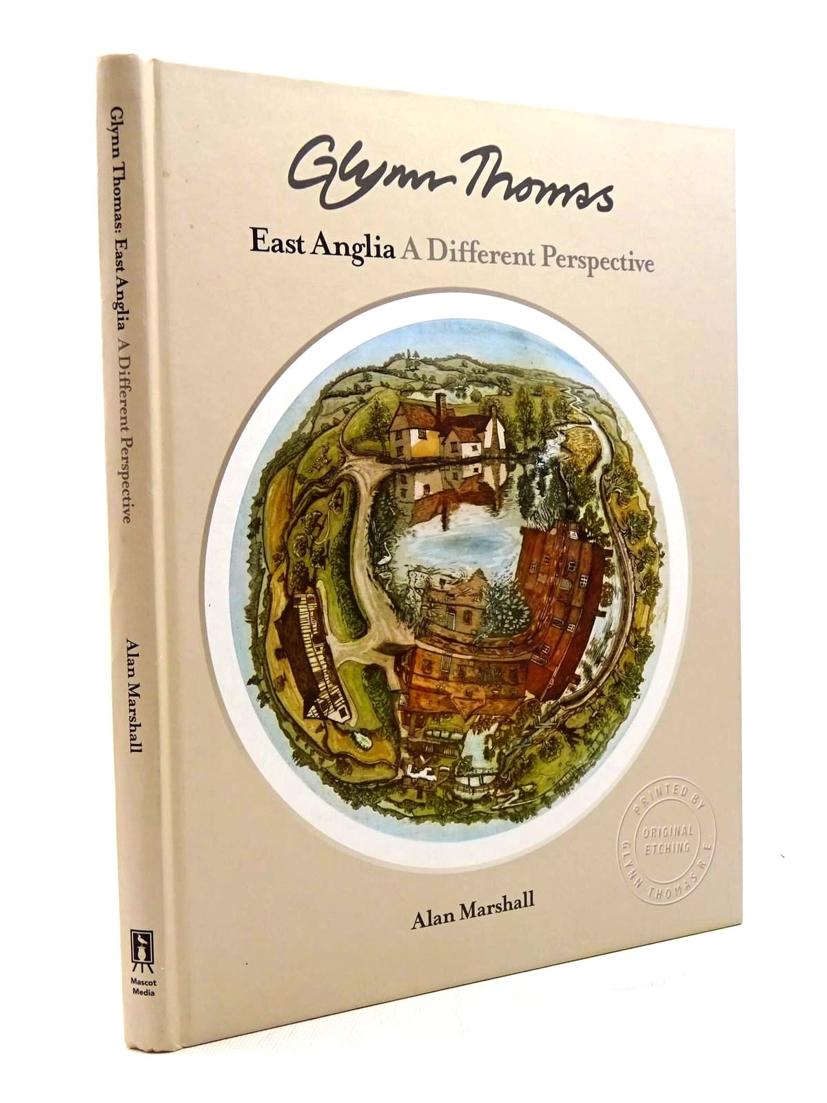 Photo of GLYNN THOMAS: EAST ANGLIA A DIFFERENT PERSPECTIVE written by Marshall, Alan illustrated by Thomas, Glynn published by Mascot Media (STOCK CODE: 1816004)  for sale by Stella & Rose's Books