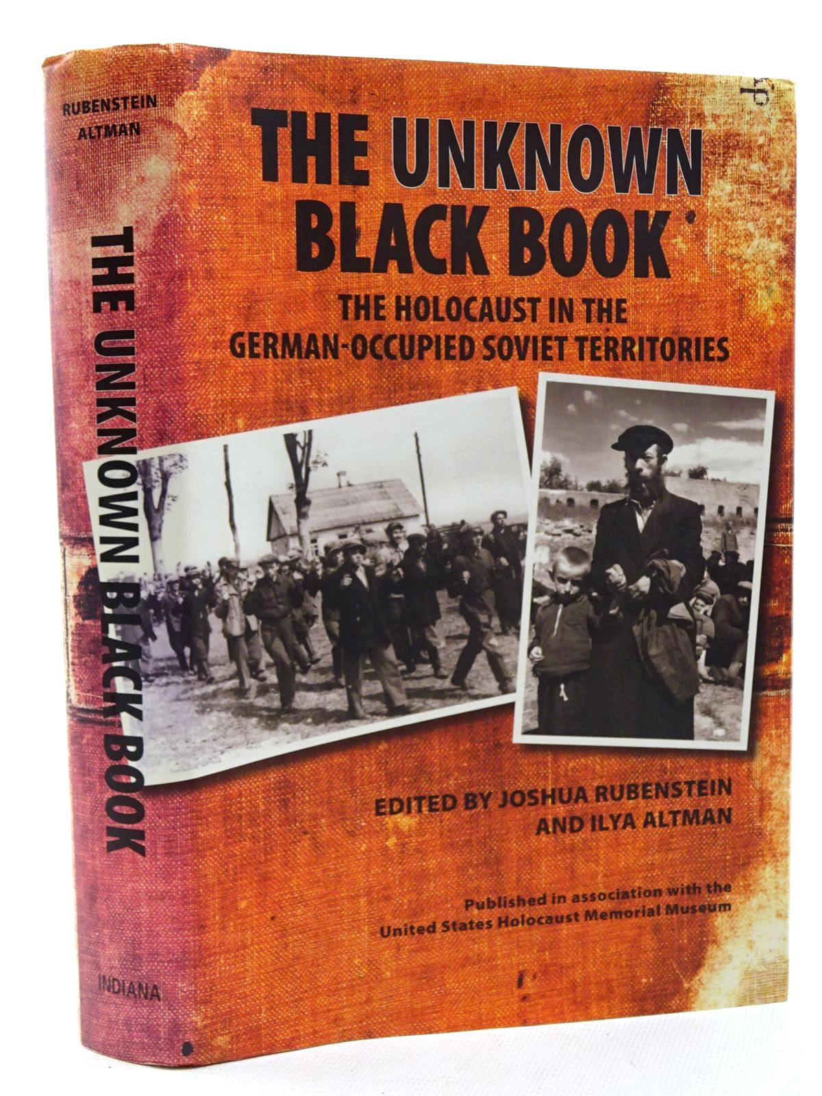 Photo of THE UNKNOWN BLACK BOOK: THE HOLOCAUST IN THE GERMAN-OCCUPIED SOVIET TERRITORIES written by Rubenstein, Joshua