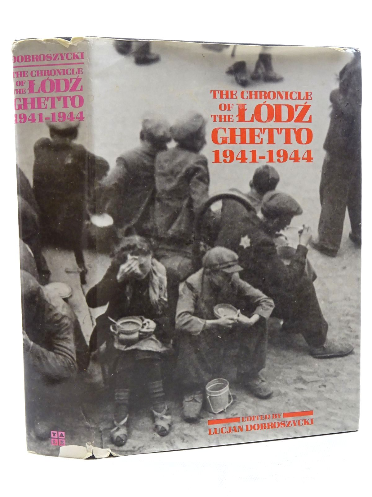 Photo of THE CHRONICLE OF THE LODZ GHETTO 1941-1944 written by Dobroszycki, Lucjan published by Yale University Press (STOCK CODE: 1816054)  for sale by Stella & Rose's Books
