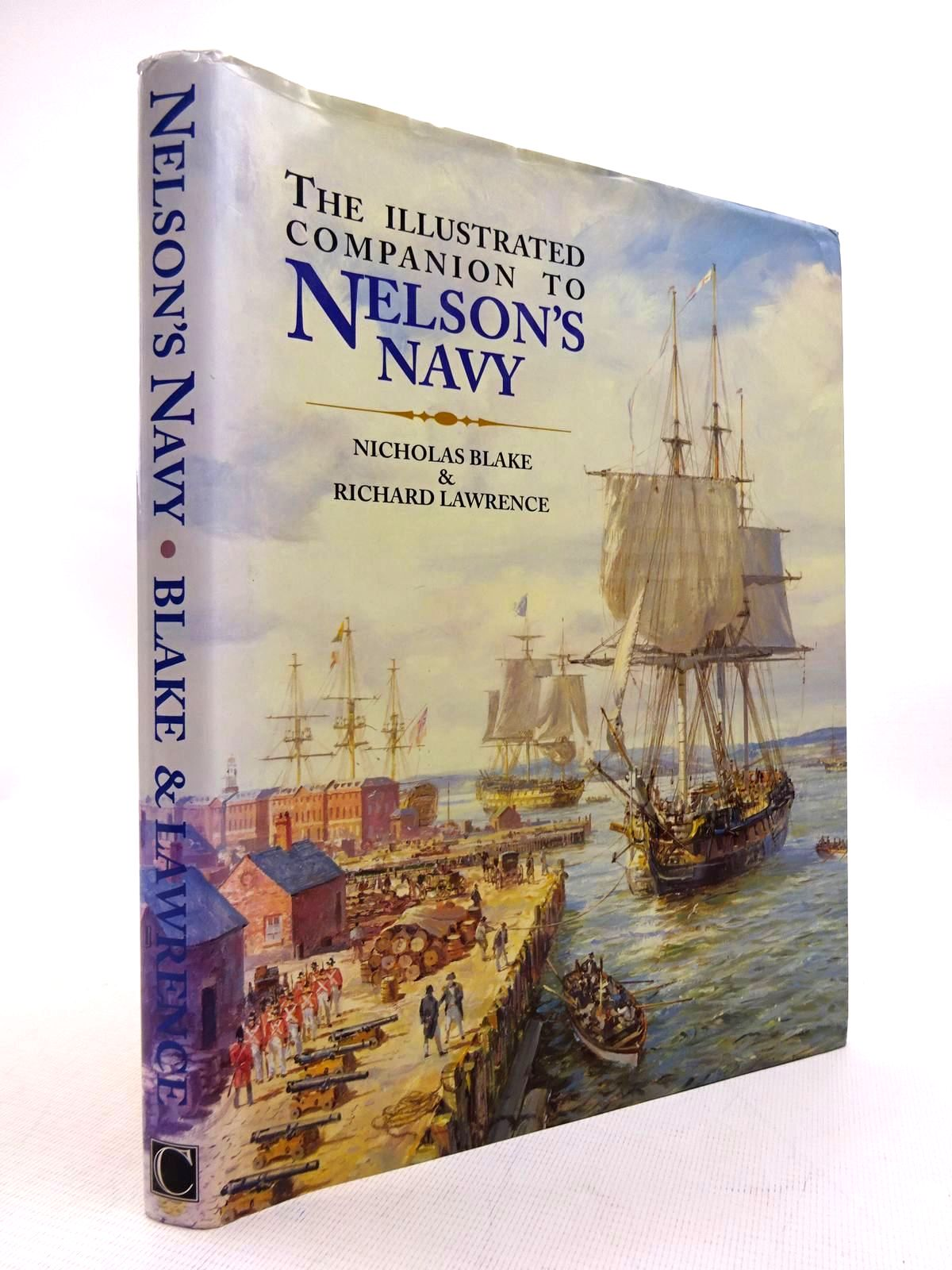 Photo of THE ILLUSTRATED COMPANION TO NELSON'S NAVY written by Blake, Nicholas Lawrence, Richard published by Chatham Publishing (STOCK CODE: 1816086)  for sale by Stella & Rose's Books