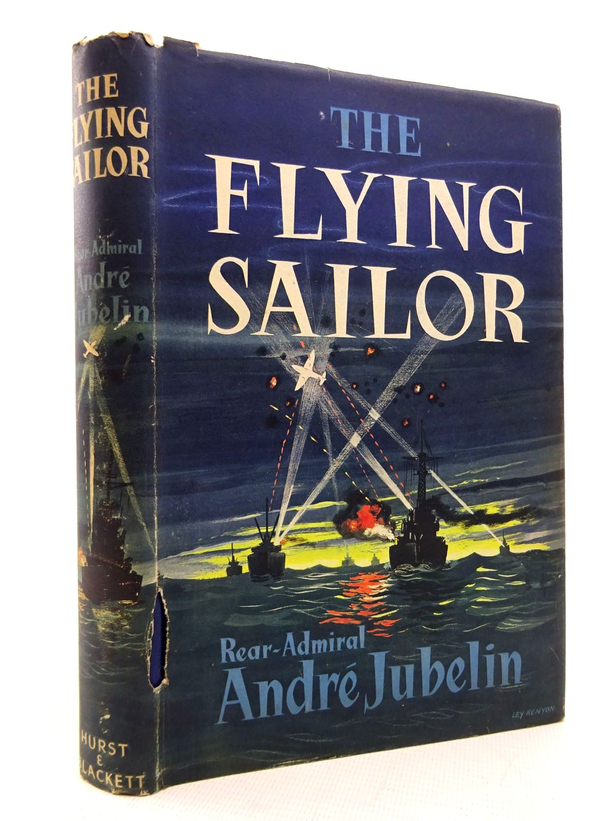 Photo of THE FLYING SAILOR written by Jubelin, Andre published by Hurst & Blackett (STOCK CODE: 1816099)  for sale by Stella & Rose's Books