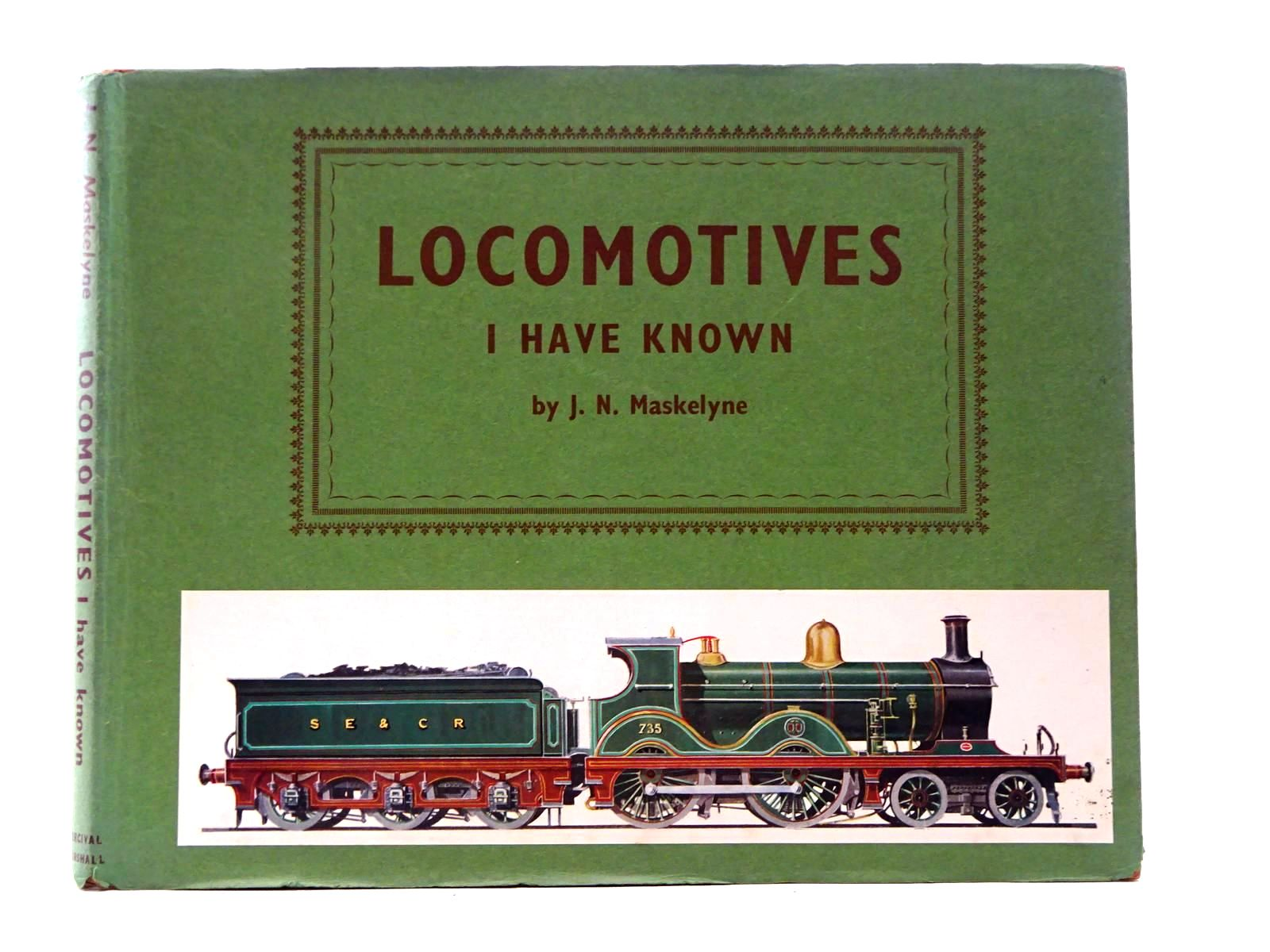 Photo of LOCOMOTIVES I HAVE KNOWN- Stock Number: 1816160
