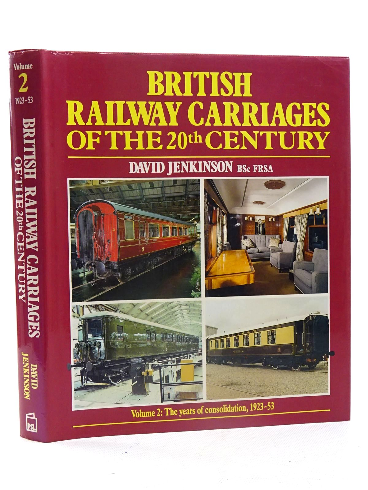 Photo of BRITISH RAILWAY CARRIAGES OF THE 20TH CENTURY (VOLUME 2) written by Jenkinson, David published by Patrick Stephens Limited (STOCK CODE: 1816193)  for sale by Stella & Rose's Books