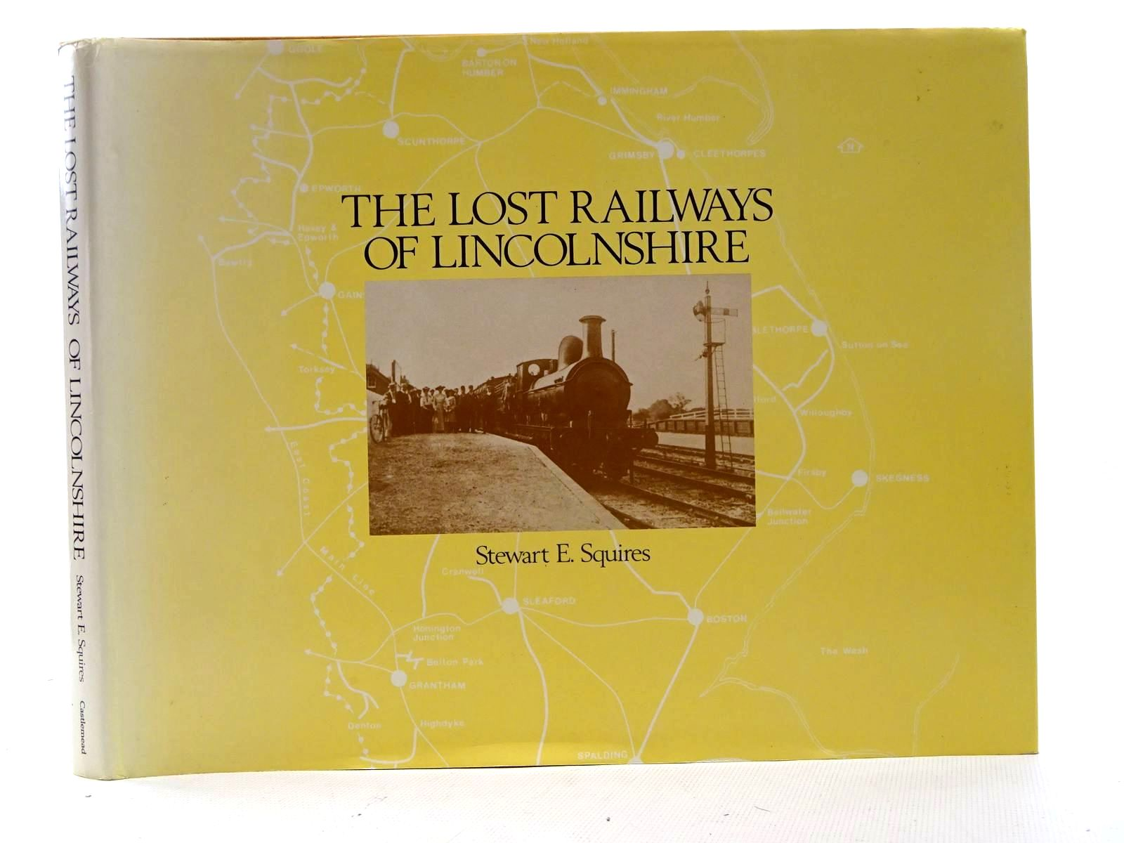 Photo of THE LOST RAILWAYS OF LINCOLNSHIRE- Stock Number: 1816219