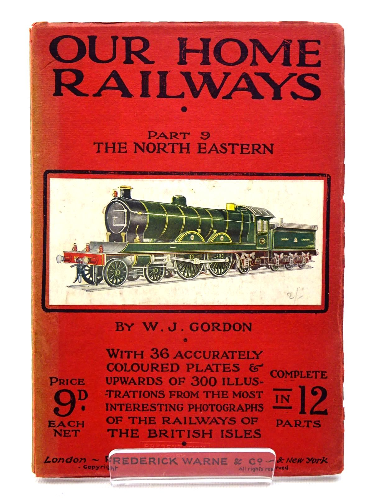 Photo of OUR HOME RAILWAYS PART 9: THE NORTH EASTERN written by Gordon, W.J. published by Frederick Warne & Co. (STOCK CODE: 1816235)  for sale by Stella & Rose's Books