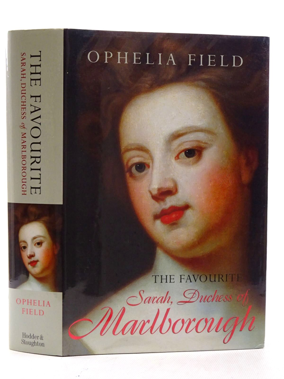 Photo of THE FAVOURITE: SARAH, DUCHESS OF MARLBOROUGH written by Field, Ophelia published by Hodder & Stoughton (STOCK CODE: 1816270)  for sale by Stella & Rose's Books