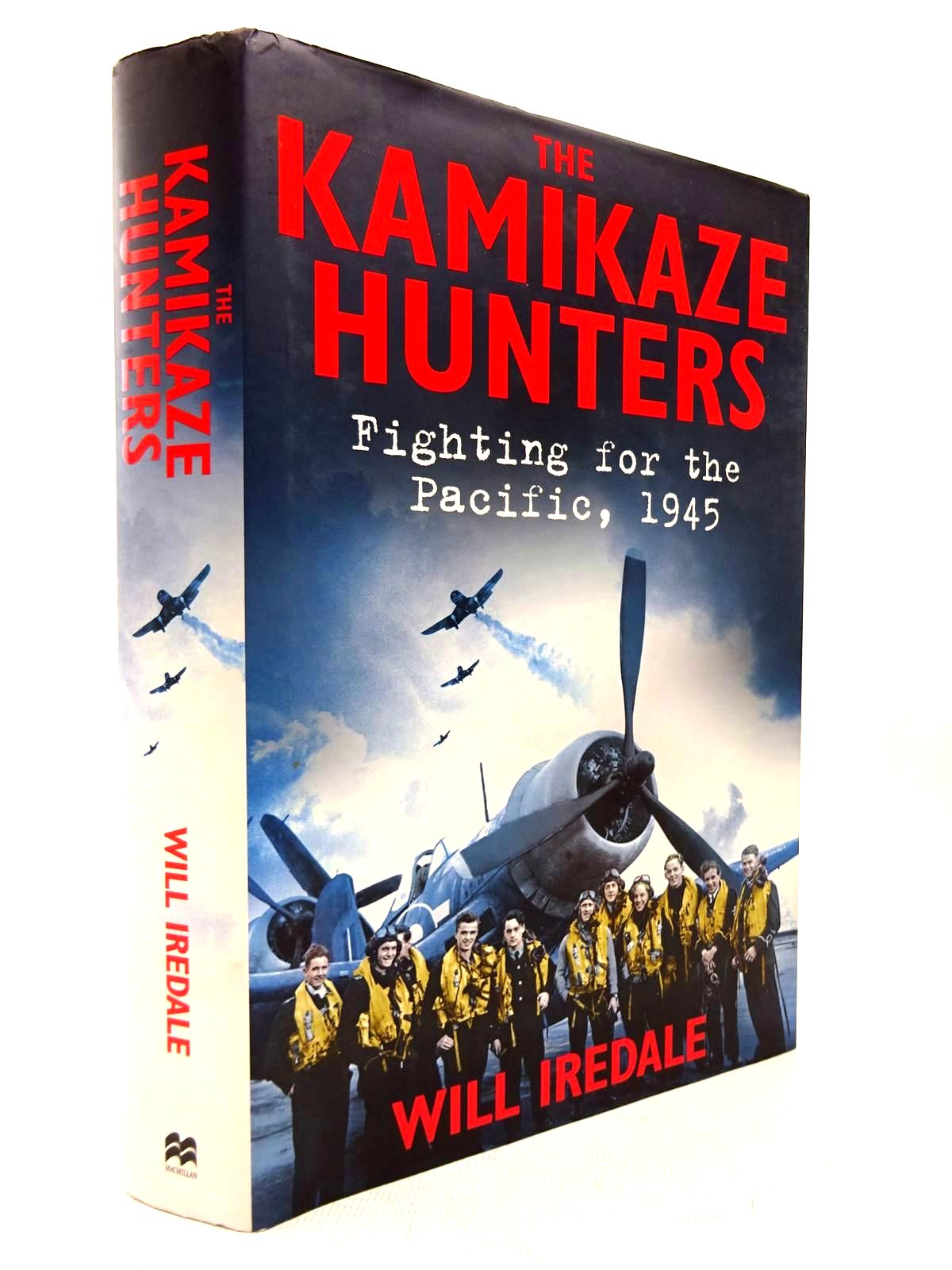 Photo of THE KAMIKAZE HUNTERS: FIGHTING FOR THE PACIFIC 1945- Stock Number: 1816346