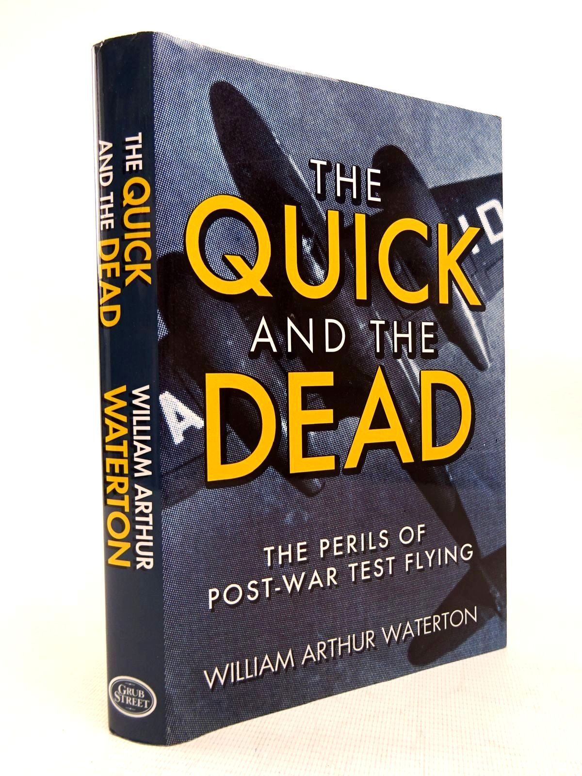 Photo of THE QUICK AND THE DEAD written by Waterton, W.A. published by Grub Street (STOCK CODE: 1816352)  for sale by Stella & Rose's Books