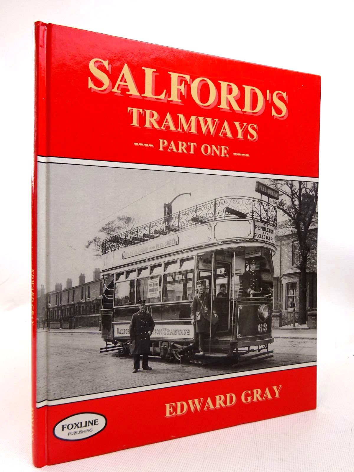 Photo of SALFORD'S TRAMWAYS PART ONE written by Gray, Edward published by Foxline (STOCK CODE: 1816375)  for sale by Stella & Rose's Books