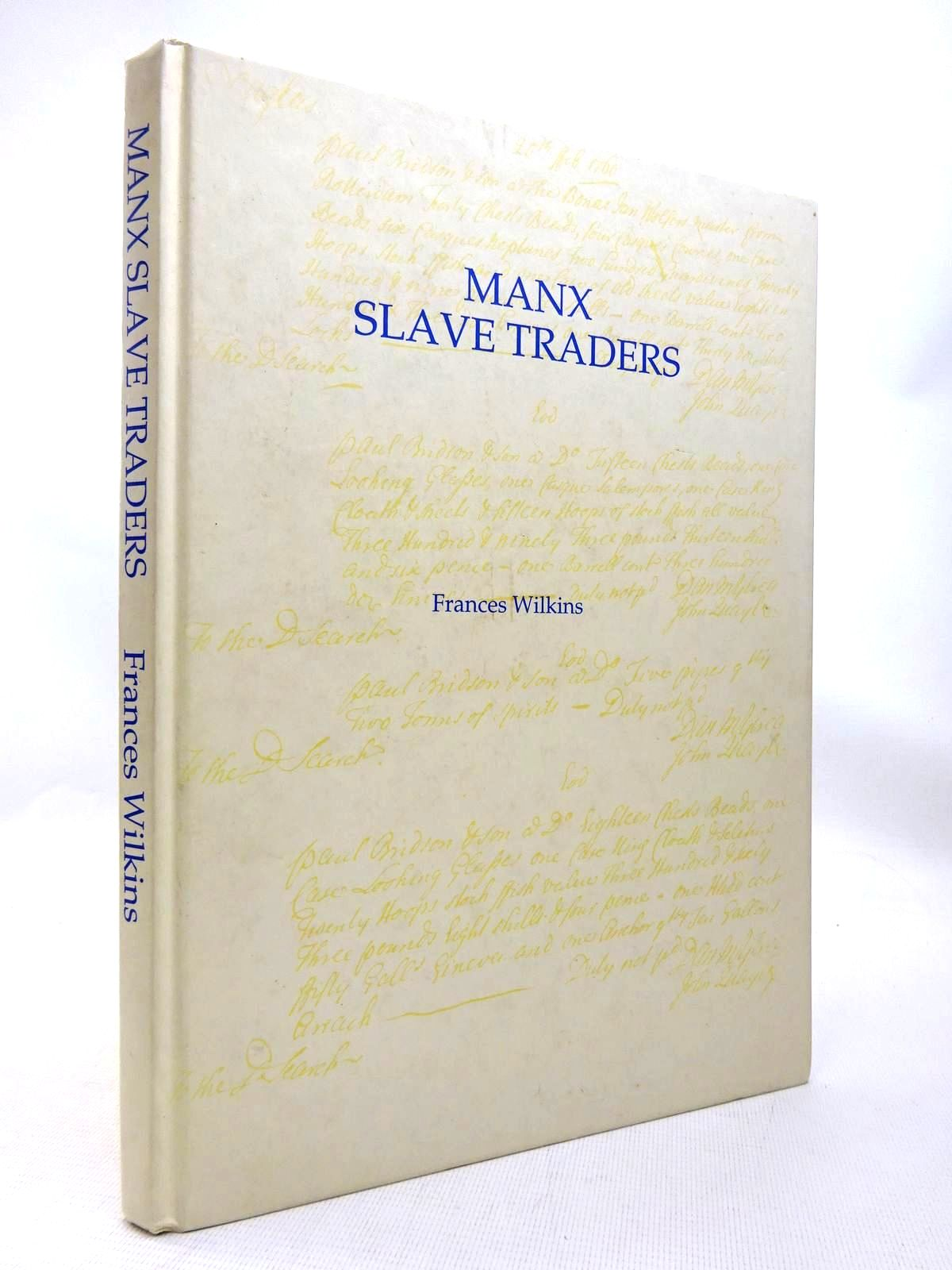 Photo of MANX SLAVE TRADERS written by Wilkins, Frances published by Wyre Forest Press (STOCK CODE: 1816378)  for sale by Stella & Rose's Books