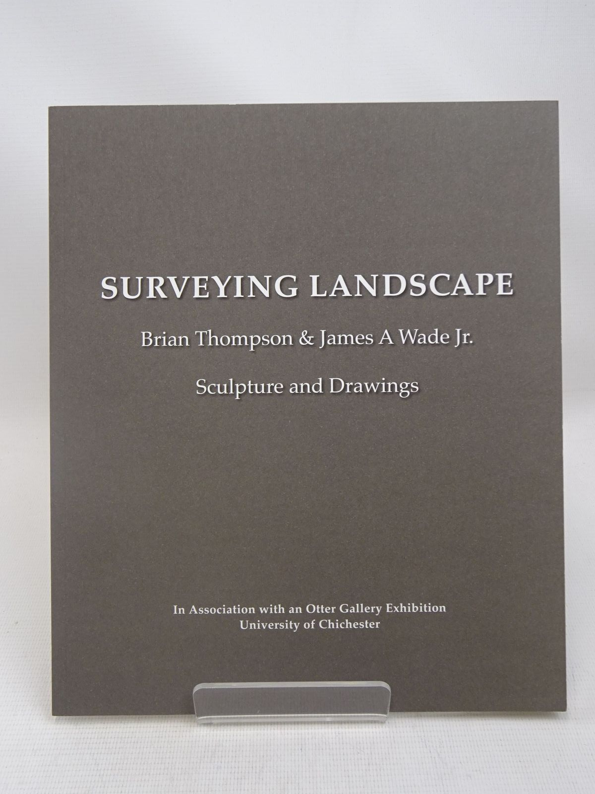 Photo of SURVEYING LANDSCAPE: BRIAN THOMPSON &amp; JAMES A WADE JR. written by Cornish, Sam<br />Brown, Pam illustrated by Thompson, Brian<br />Wade, James A. published by Ironbridge Open Air Museum Of Steel Sculpture (STOCK CODE: 1816465)  for sale by Stella & Rose's Books
