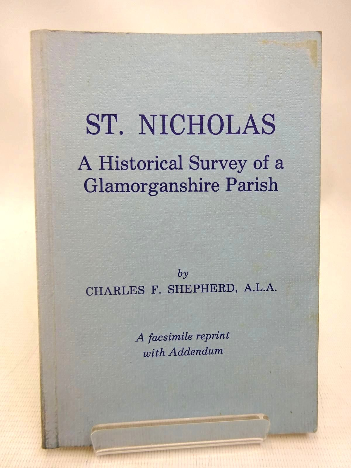 Photo of ST. NICHOLAS A HISTORICAL SURVEY OF A GLAMORGANSHIRE PARISH- Stock Number: 1816477