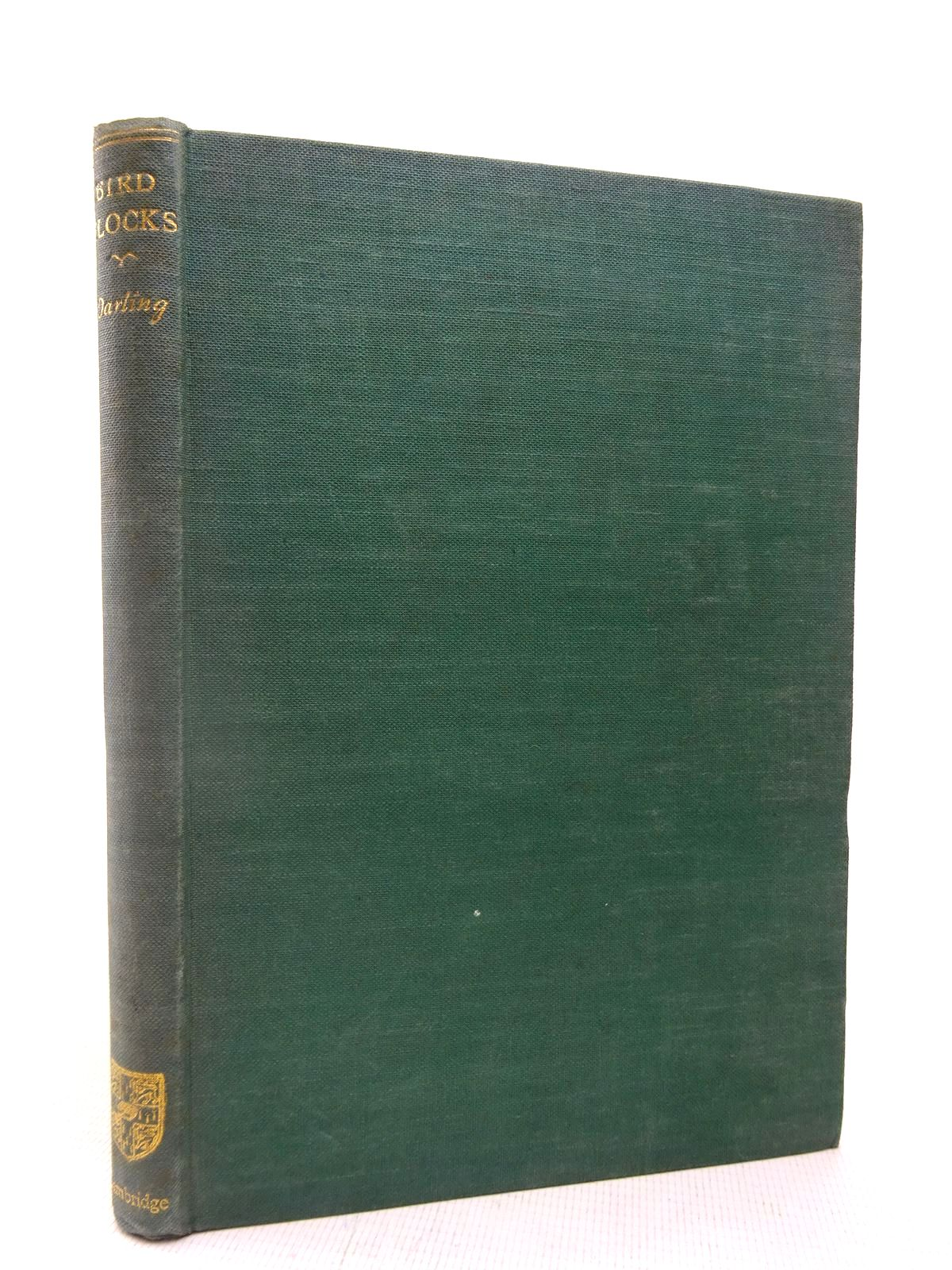 Photo of BIRD FLOCKS AND THE BREEDING CYCLE written by Darling, Frank Fraser published by Cambridge University Press (STOCK CODE: 1816486)  for sale by Stella & Rose's Books