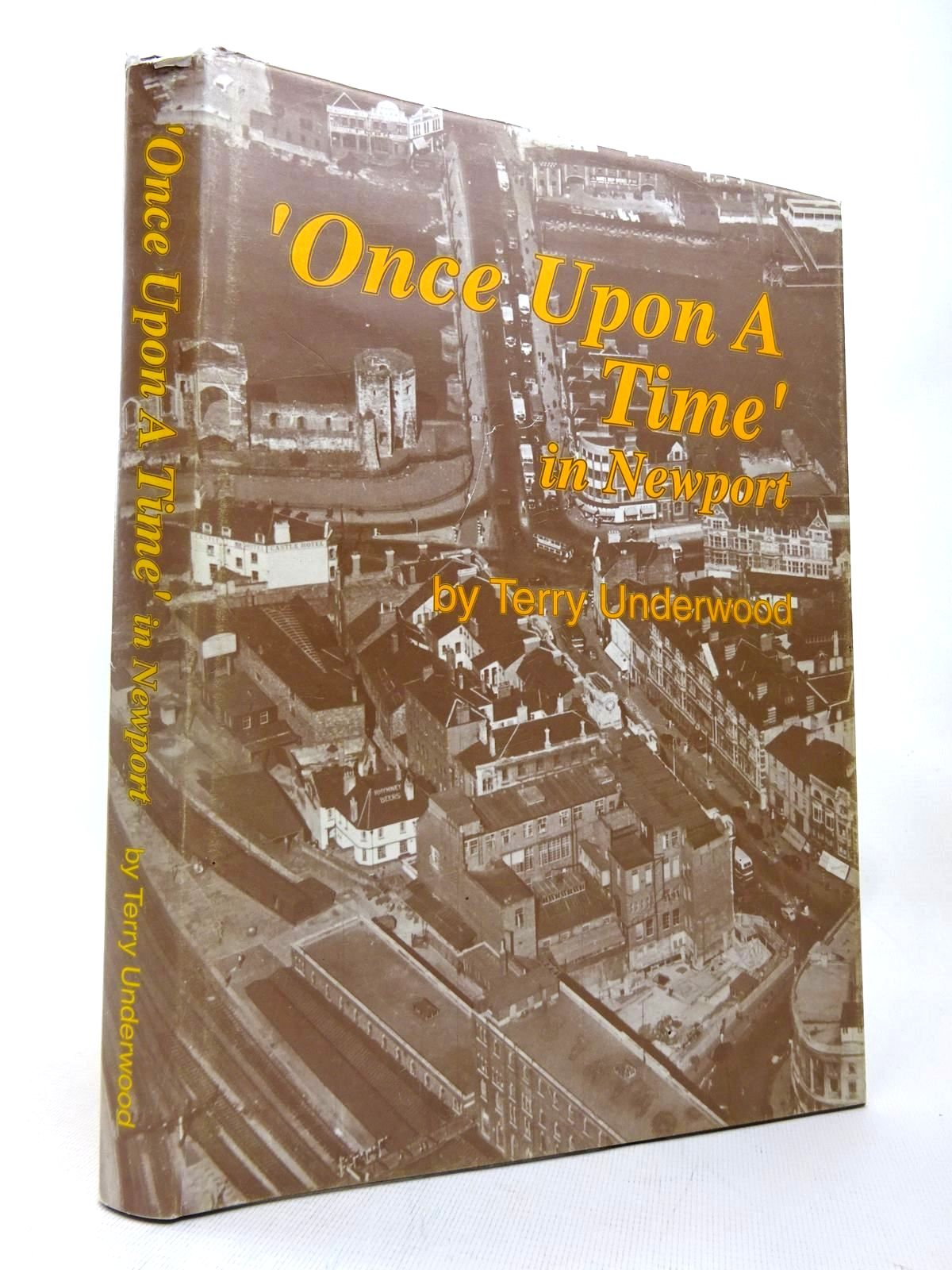 Photo of ONCE UPON A TIME IN NEWPORT written by Underwood, Terry published by Underwood (STOCK CODE: 1816502)  for sale by Stella & Rose's Books